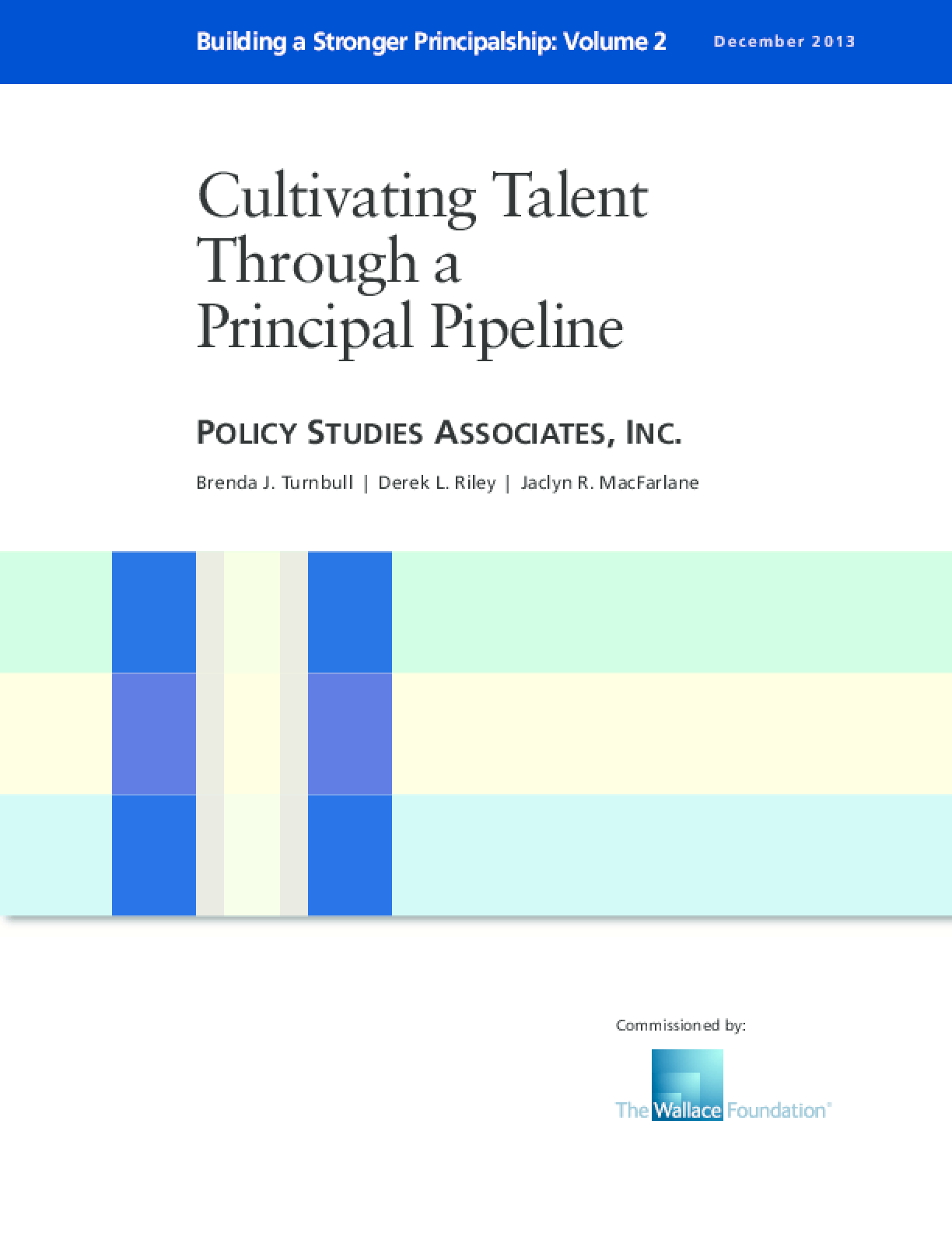 Cultivating Talent through a Principal Pipeline