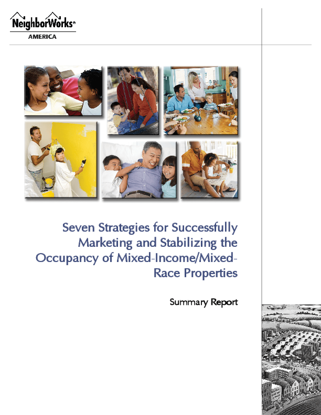 Seven Strategies for Successfully Marketing and Stabilizing the Occupancy of Mixed-Income/Mixed-Race Properties - Summary Report
