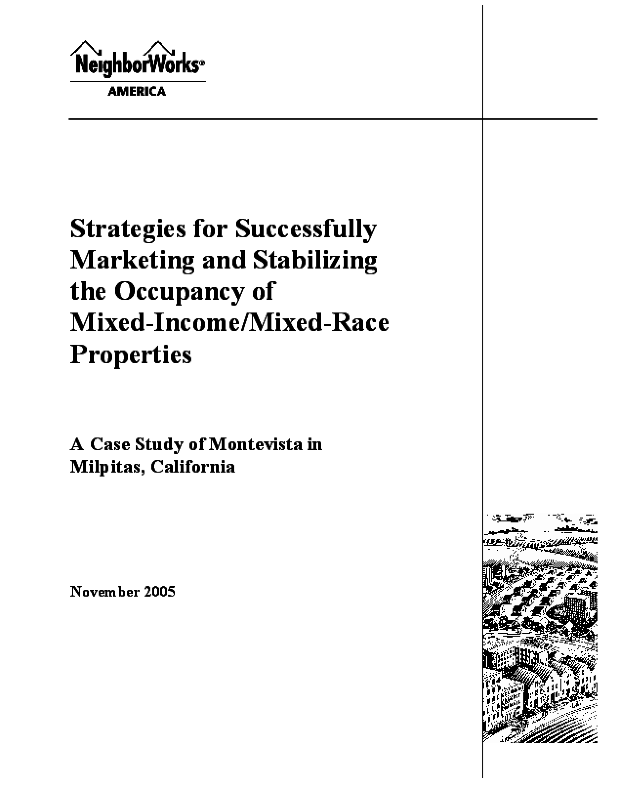 Strategies for Successfully Marketing and Stabilizing the Occupancy of Mixed-Income/Mixed-Race Properties: A Case Study of Montevista in Milpitas, California