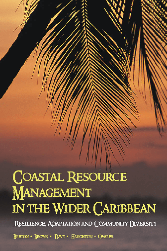 Coastal Resource Management in the Wider Caribbean: Resilience, Adaptation, and Community Diversity