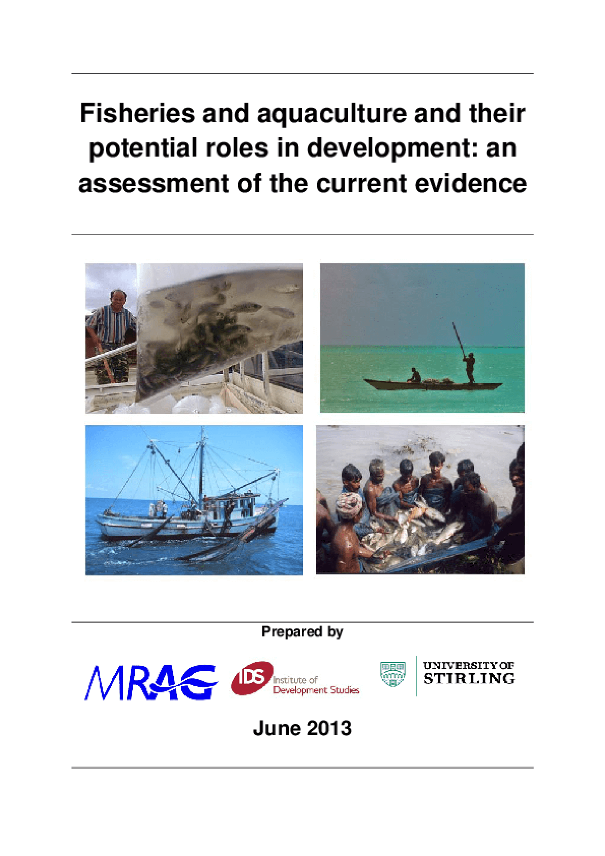 Fisheries and Aquaculture and Their Potential Roles in Development: An Assessment of the Current Evidence