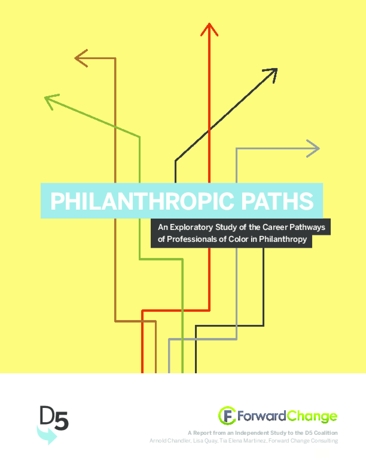 Philanthropic Paths: An Exploratory Study of the Career Pathways of Professionals of Color in Philanthropy