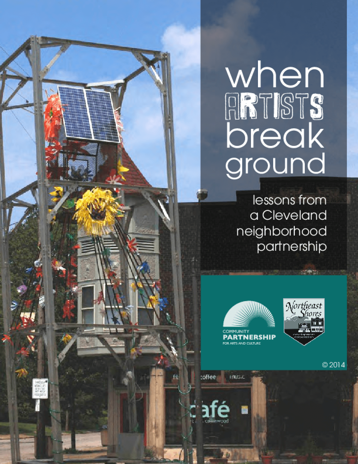 When Artists Break Ground: Lessons from a Cleveland Neighborhood Partnership