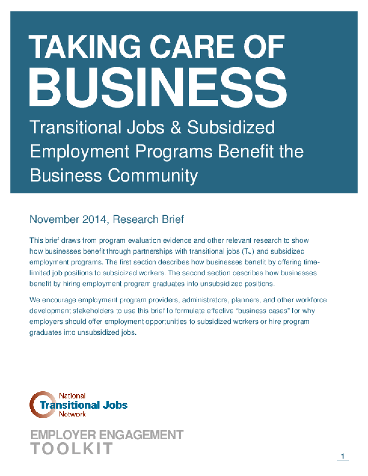 Taking Care of Business: Transitional Jobs and Subsidized Employment Programs Benefit the Business Community