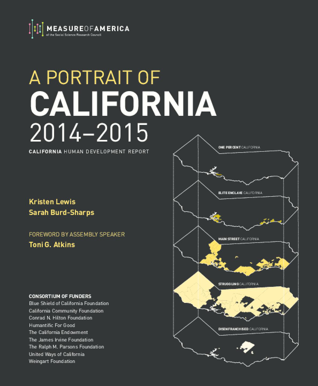A Portrait Of California 2014-2015: California Human Development Report