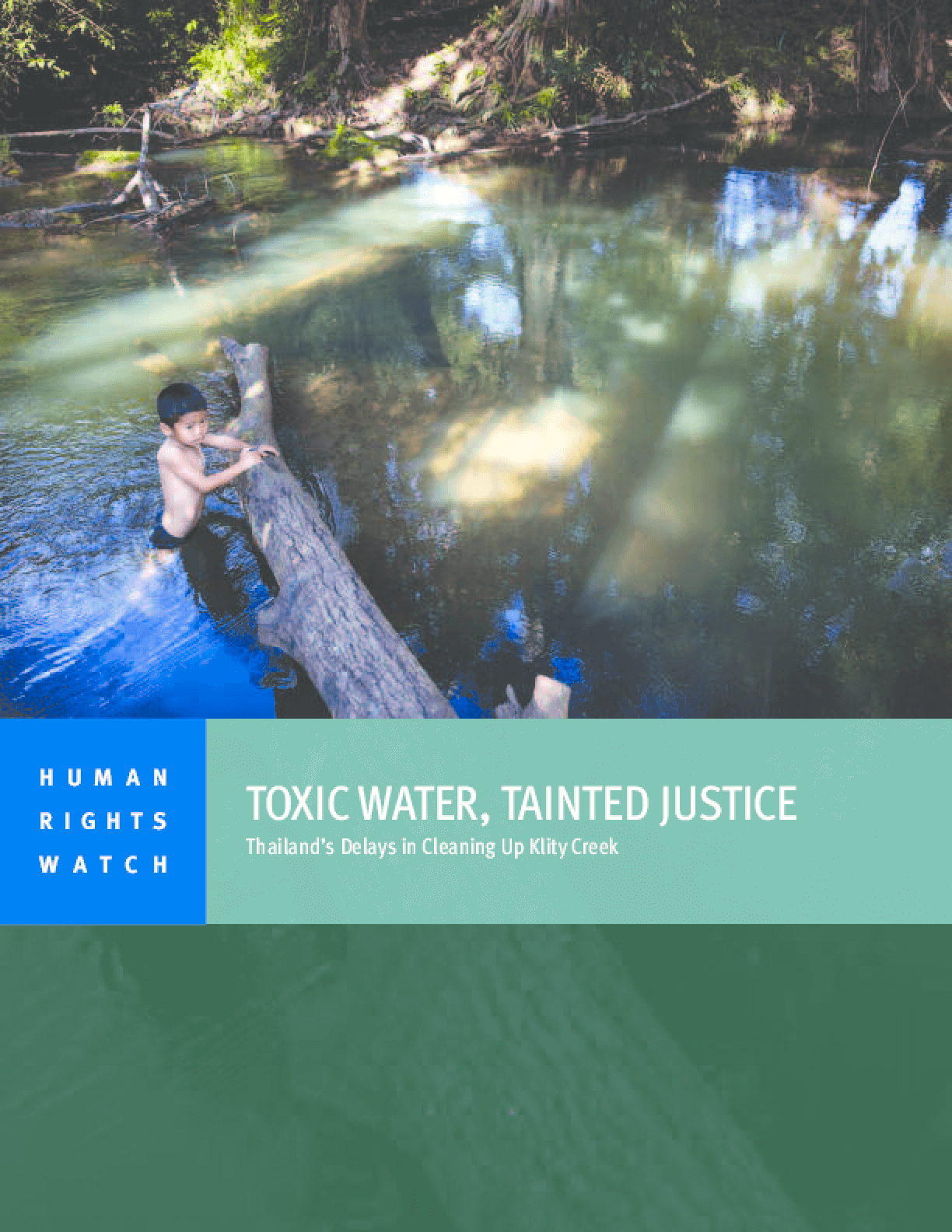 Toxic Water, Tainted Justice: Thailand's Delays in Cleaning Up Klity Creek