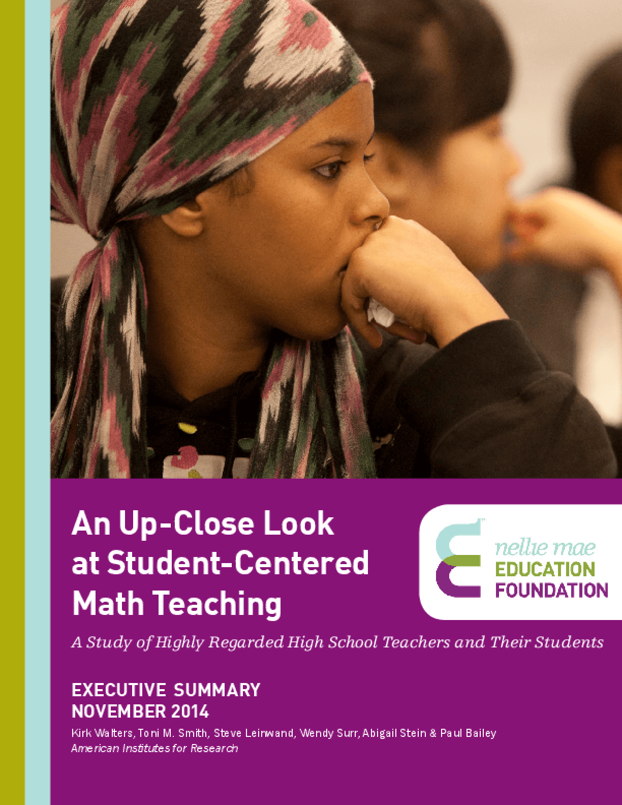 An Up-Close Look at Student-Centered Math Teaching: A Study of Highly Regarded High School Teachers and Their Students - Executive Summary