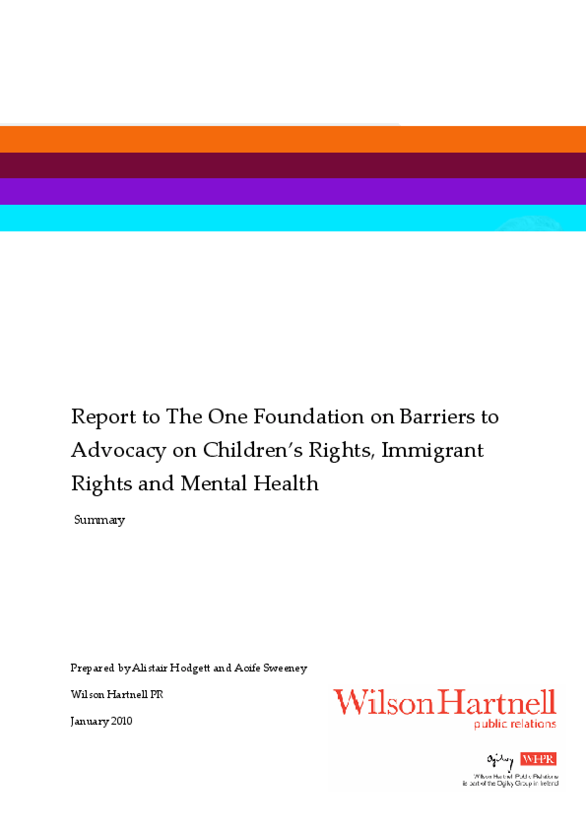 Report to The One Foundation on Barriers to Advocacy on Children's Rights, Immigrant Rights and Mental Health