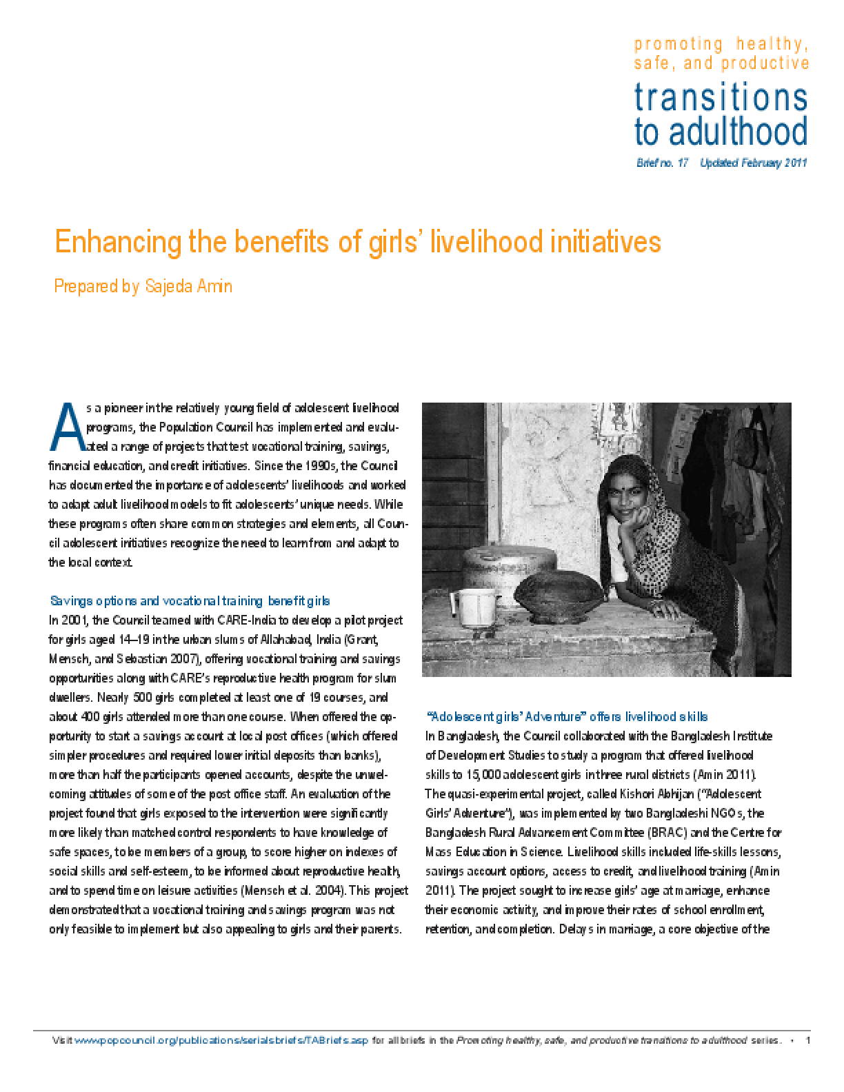 Enhancing the Benefits of Girls' Livelihood Initiatives. Promoting Healthy, Safe, and Productive Transitions to Adulthood