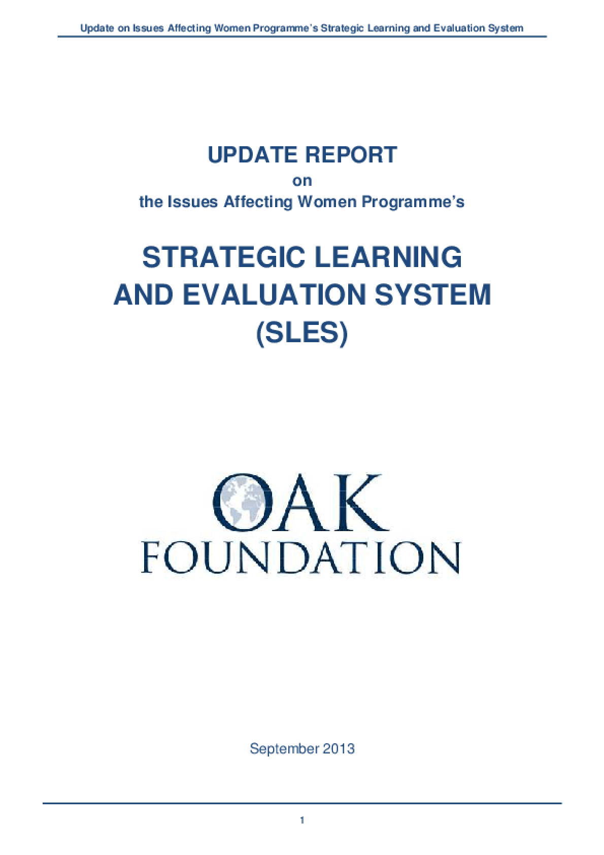 Update Report on the Issues Affecting Women Programme's Strategic Learning and Evaluation System