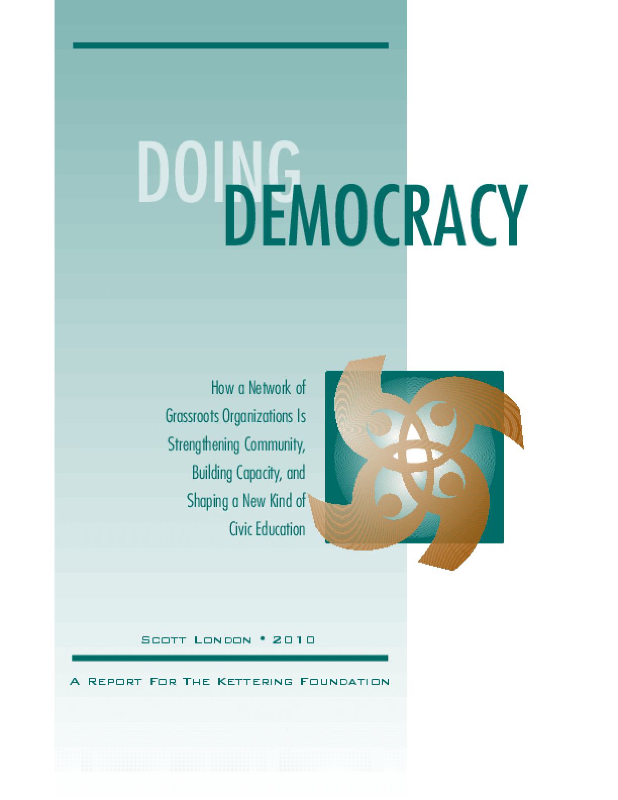Doing Democracy: How a Network of Grassroots Organizations Is Strengthening Community, Building Capacity, and Shaping a New Kind of Civic Education