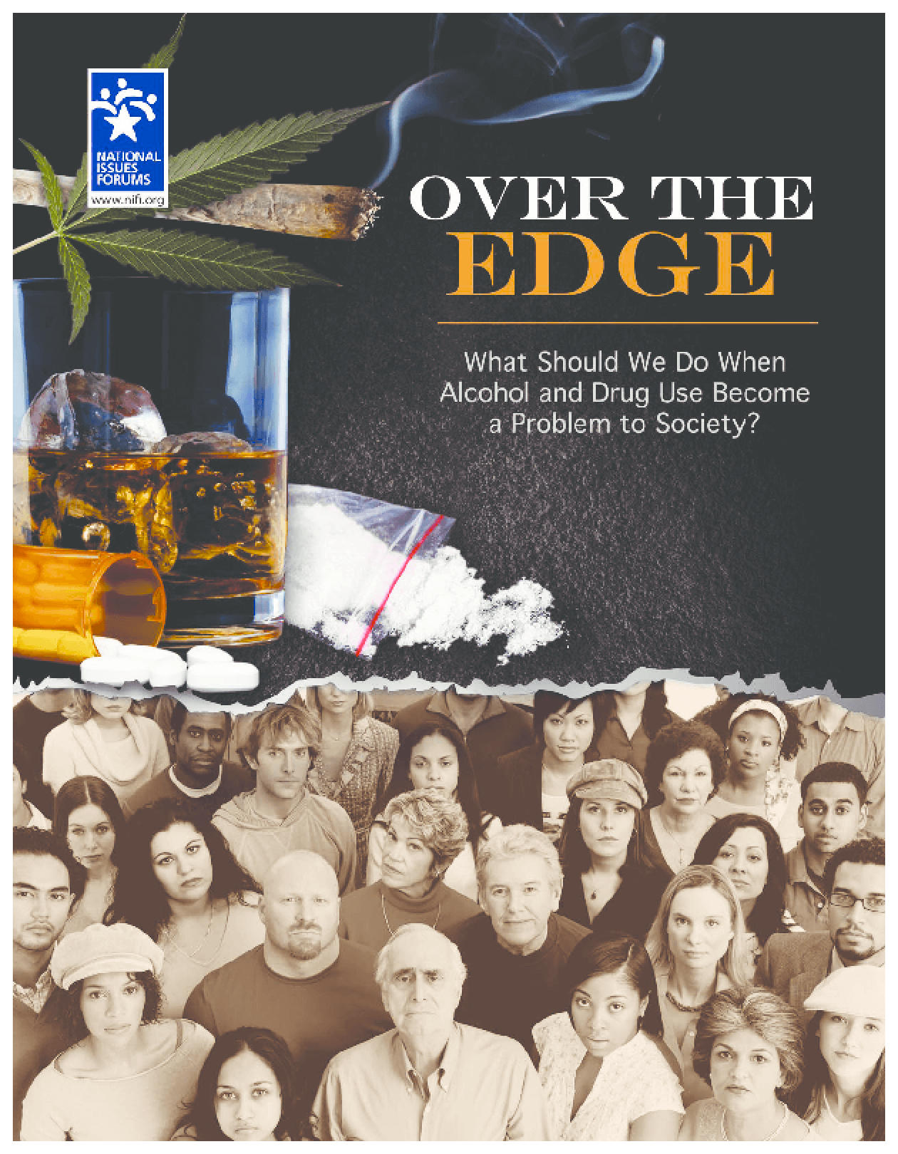 Over The Edge: What Should We Do When Alcohol and Drug Use Become a Problem to Society?