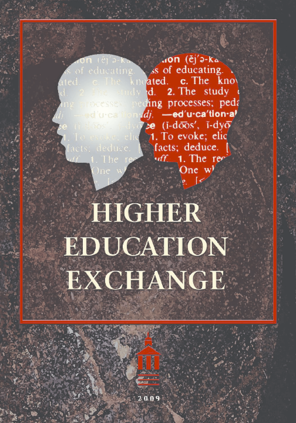 Higher Education Exchange: 2009