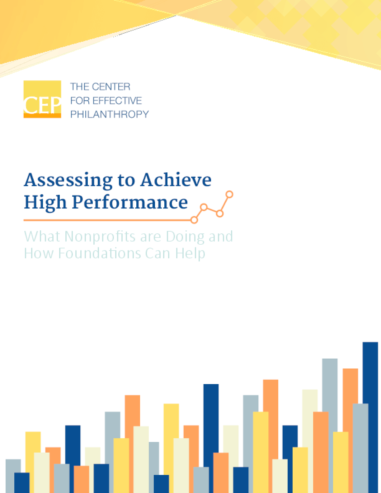 Assessing to Achieve High Performance: What Nonprofits are Doing and How Foundations Can Help