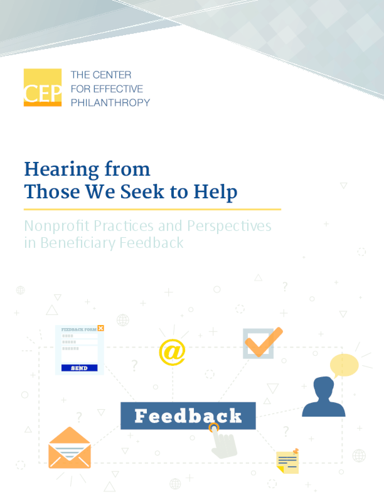 Hearing from Those We Seek to Help: Nonprofit Practices and Perspectives in Beneficiary Feedback