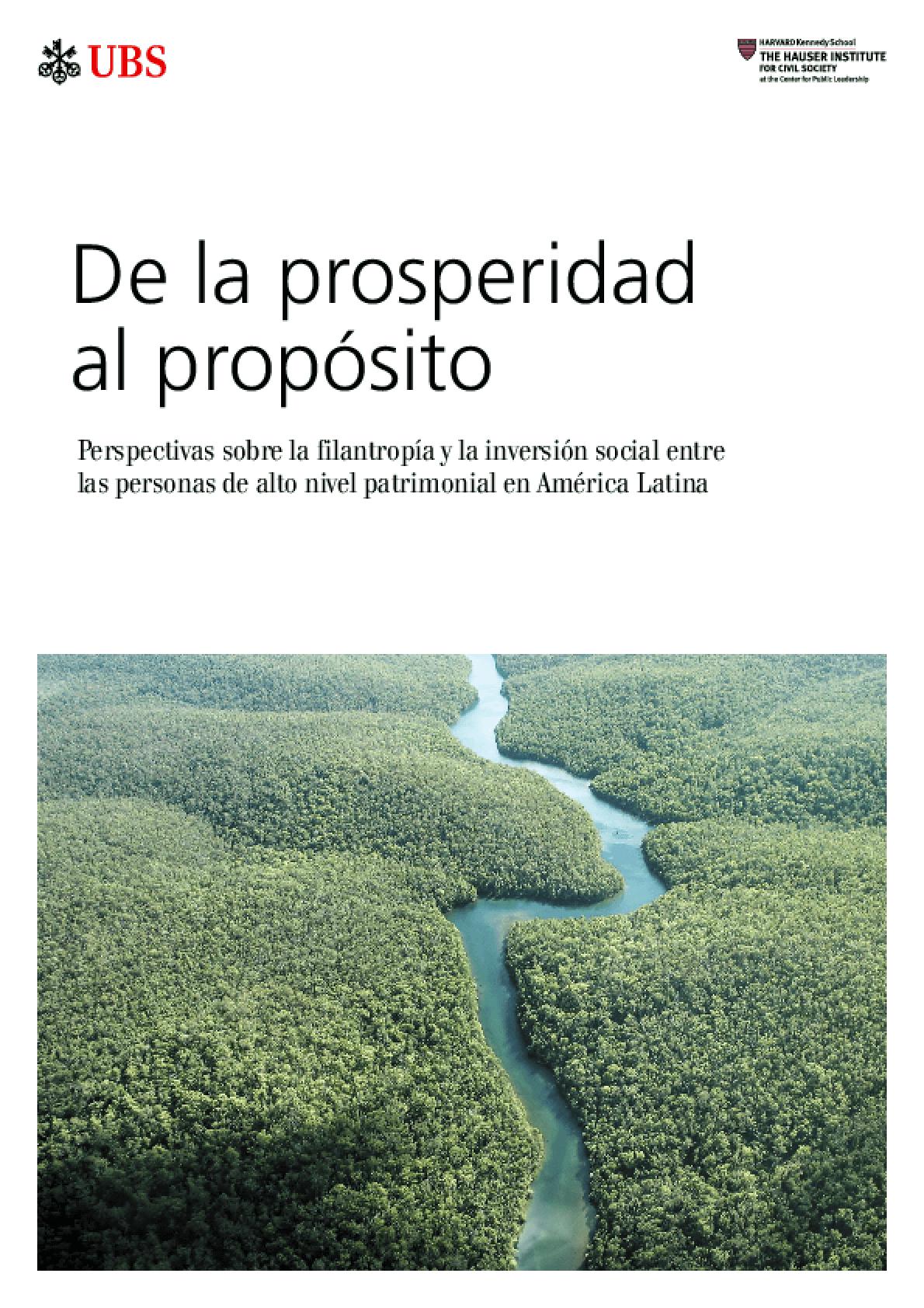 De la prosperidad al propósito: Perspectivas sobre la filantropía y la inversión social entre las personas de alto nivel patrimonial en América Latina
