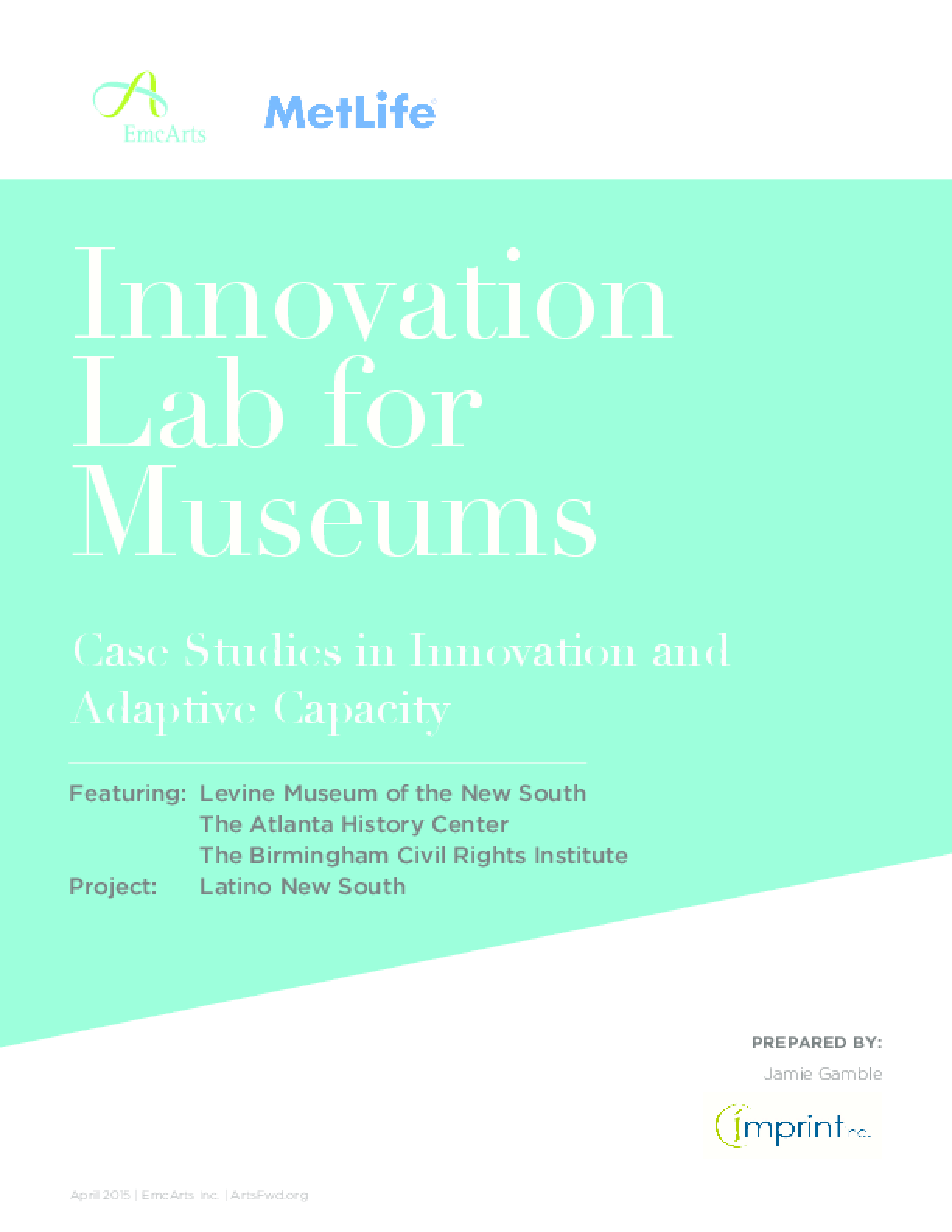Innovation Lab For Museums: Case Studies in Innovation and Adaptive Capacity