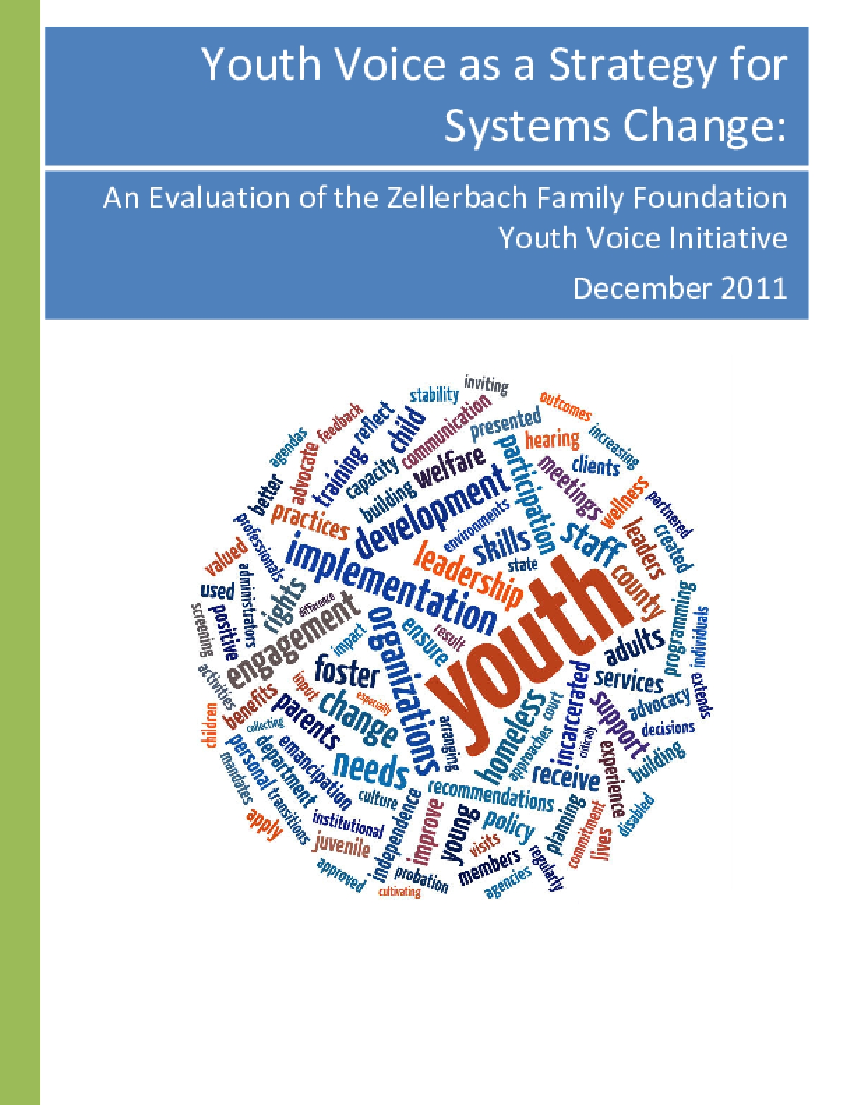 Youth Voice as a Strategy for Systems Change