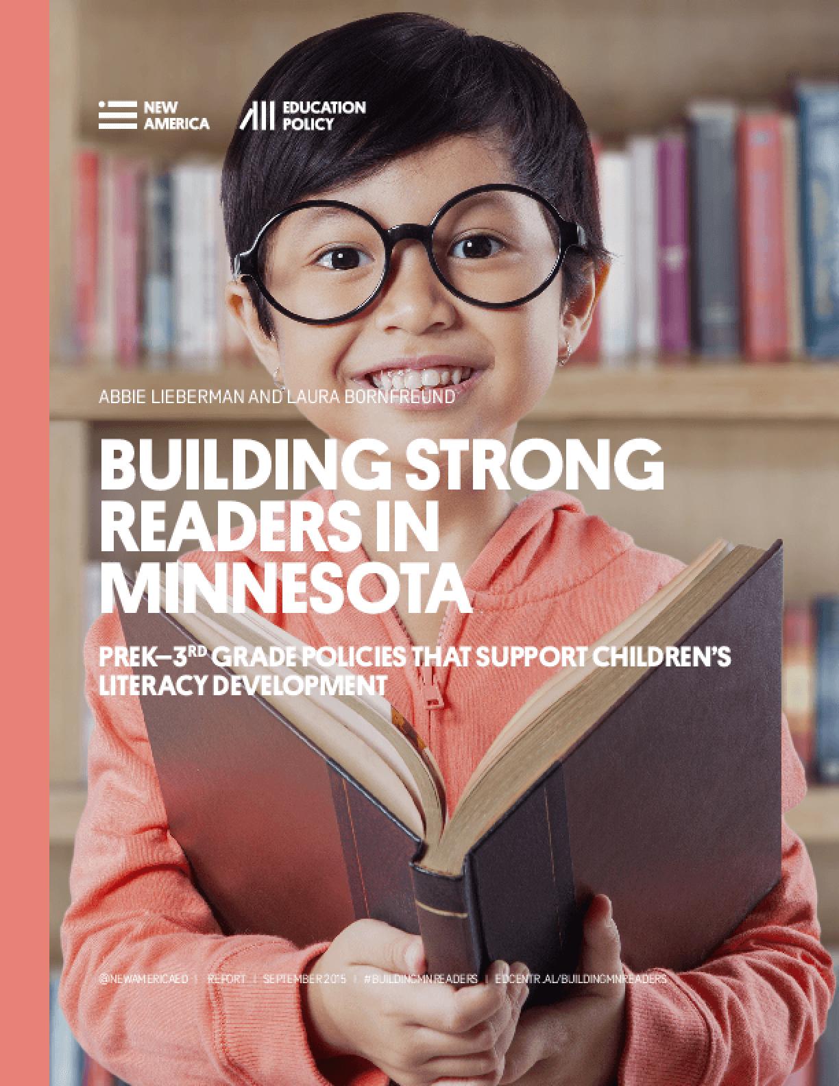 Building Strong Readers In Minnesota: PreK-3rd Grade Policies That Support Children's Literacy Development