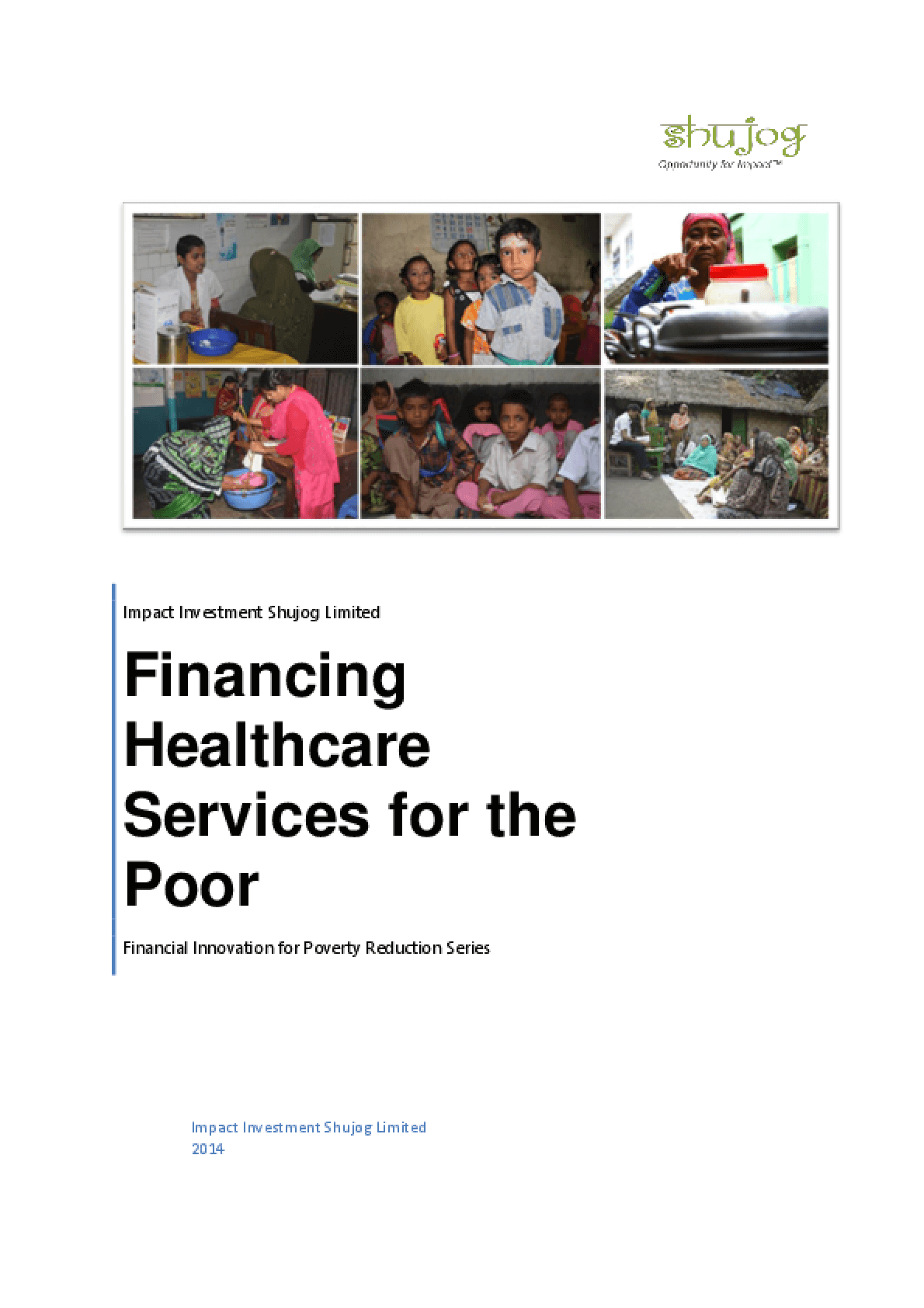 Financing Healthcare Services for the Poor
