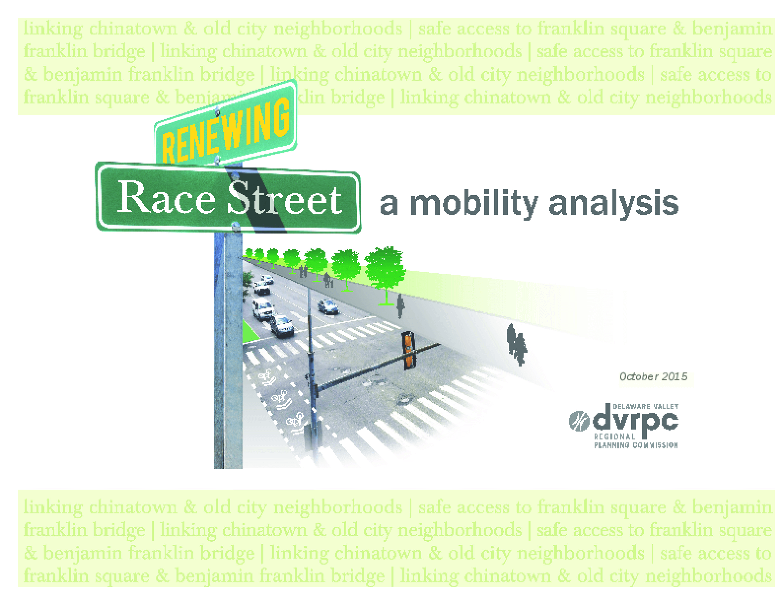 Renewing Race Street: a Mobility Analysis