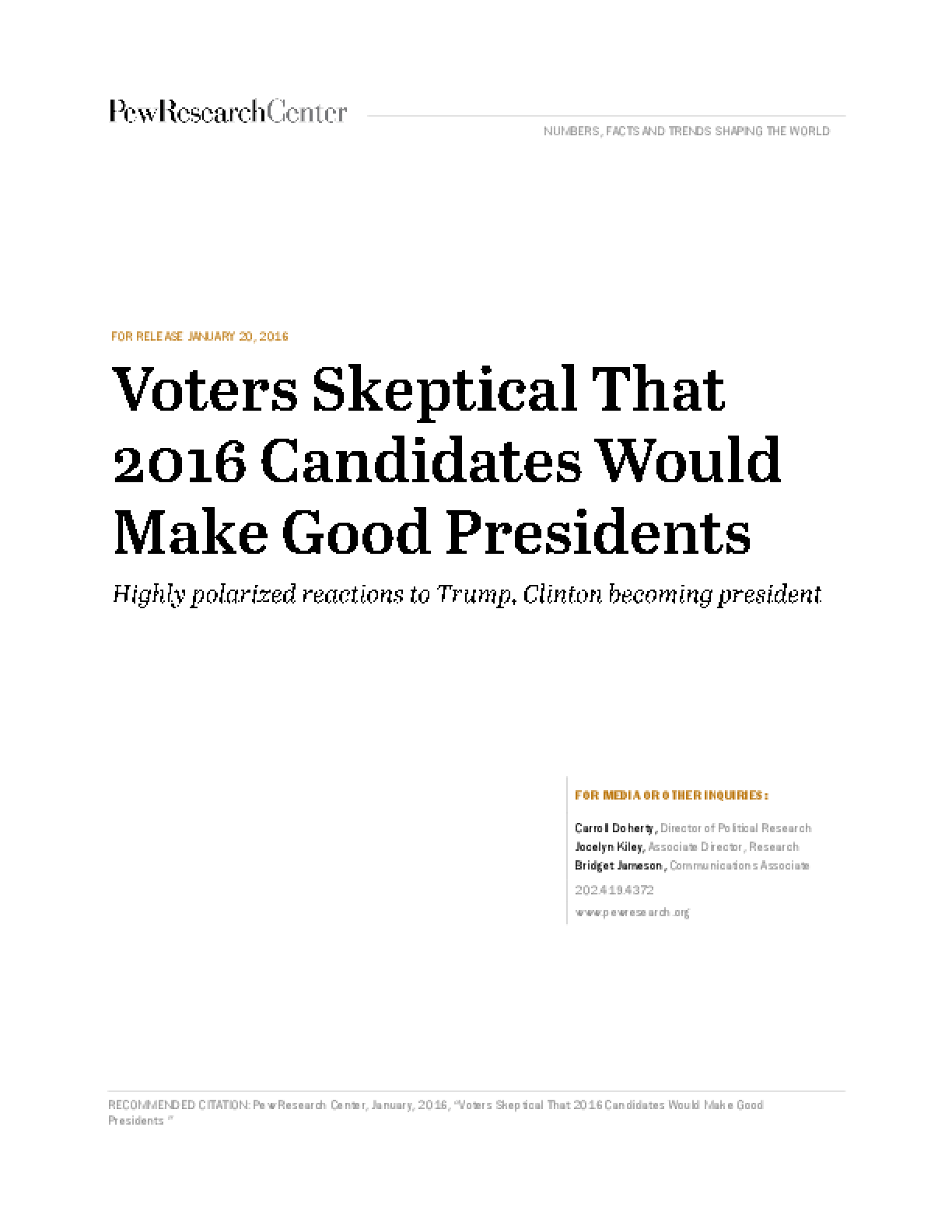 Voters Skeptical that 2016 Candidates Would Make Good Presidents: Highly Polarized Reactions to Trump, Clinton Becoming President