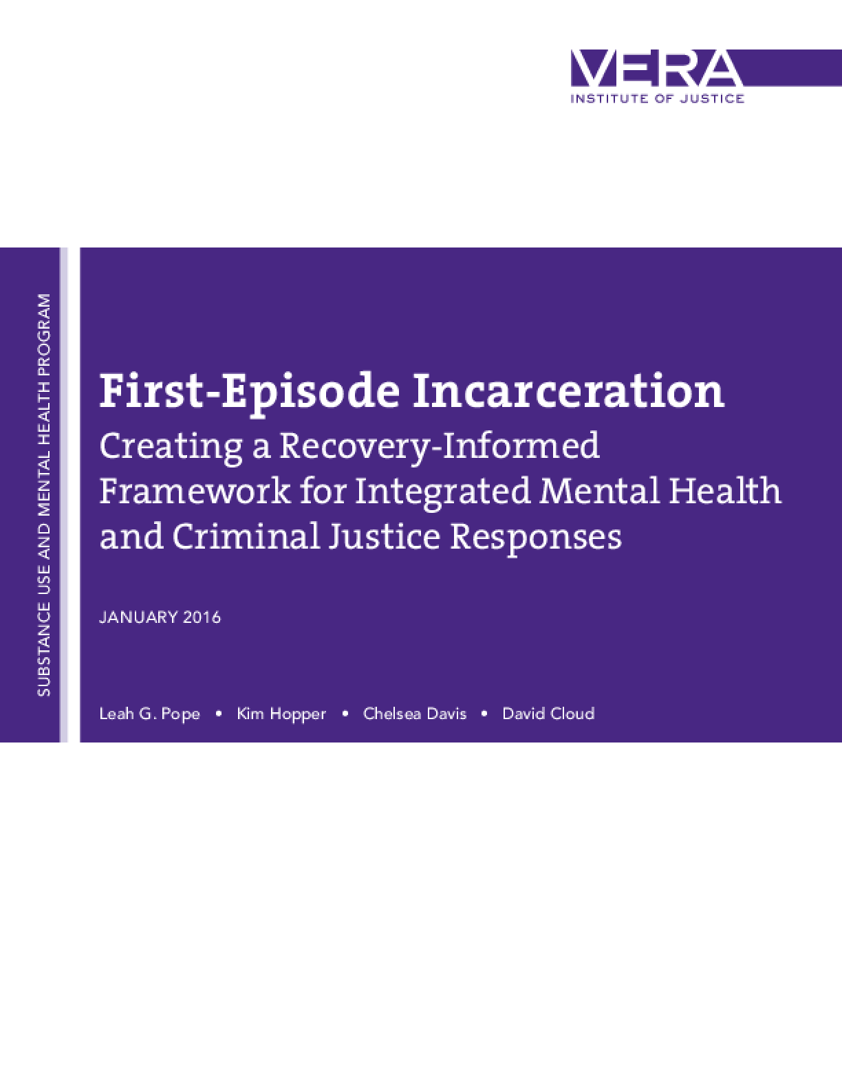 First-Episode Incarceration: Creating a Recovery-Informed Framework for Integrated Mental Health and Criminal Justice Responses