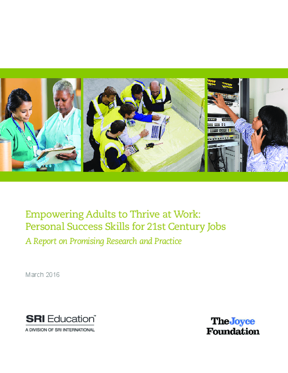 Empowering Adults to Thrive at Work: Personal Success Skills for 21st Century Jobs: A Report on Promising Research and Practice