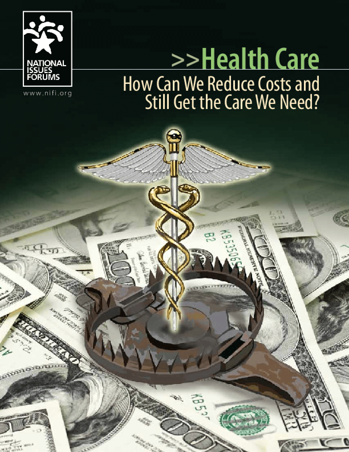 Health Care: How Can We Reduce Costs and Still Get the Care We Need?