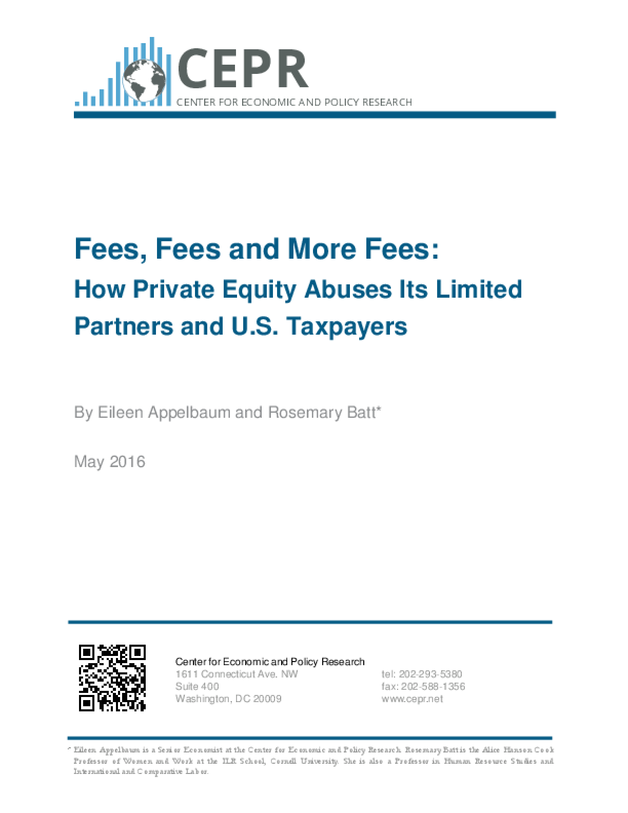 Fees, Fees and More Fees: How Private Equity Abuses its Limited Partners and U.S. Taxpayers