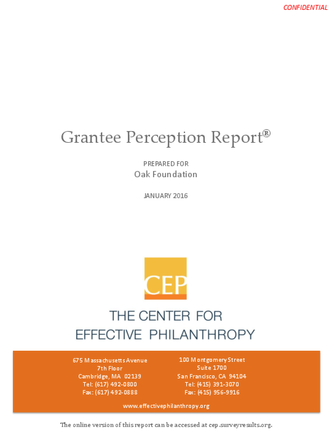 Grantee Perception Report January 2016: Prepared for the Oak Foundation
