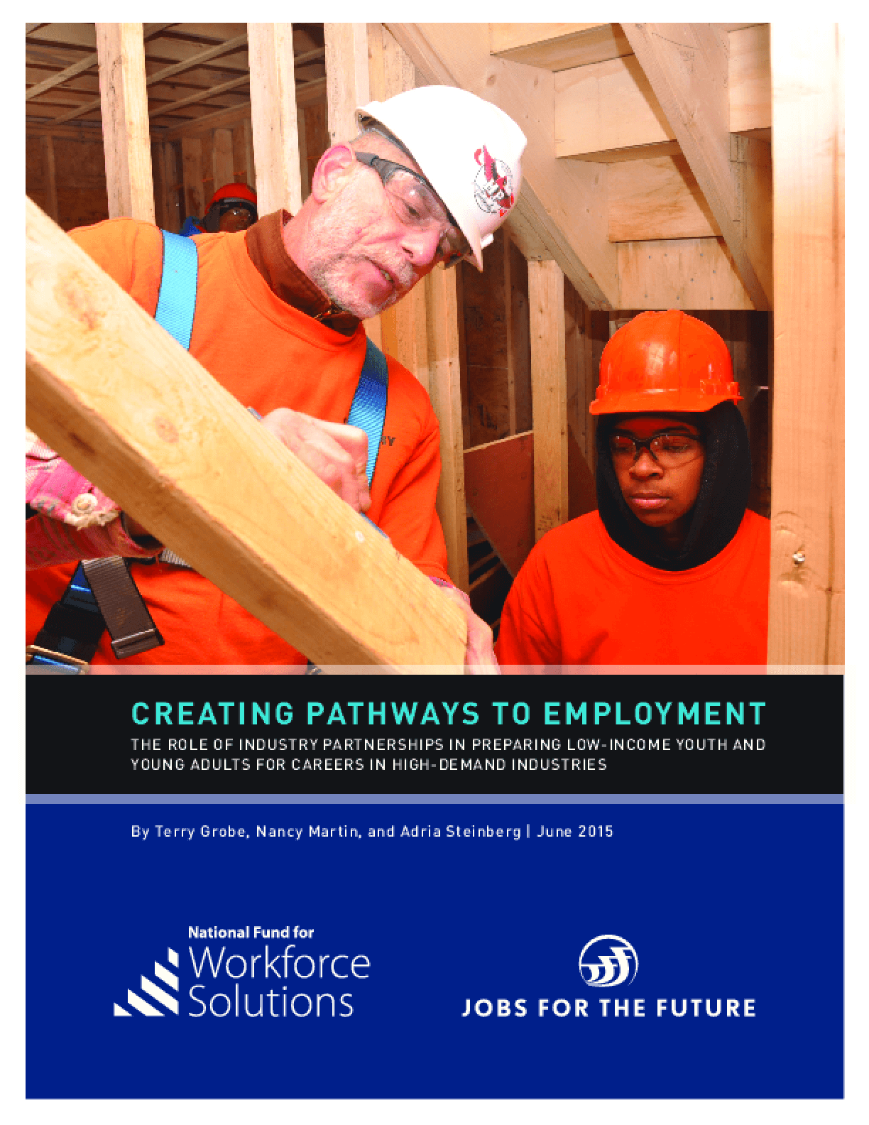 Creating Pathways to Employment: The Role of Industry Partnerships in Preparing Low-Income Youth and Young Adults for Careers in High-Demand Industries