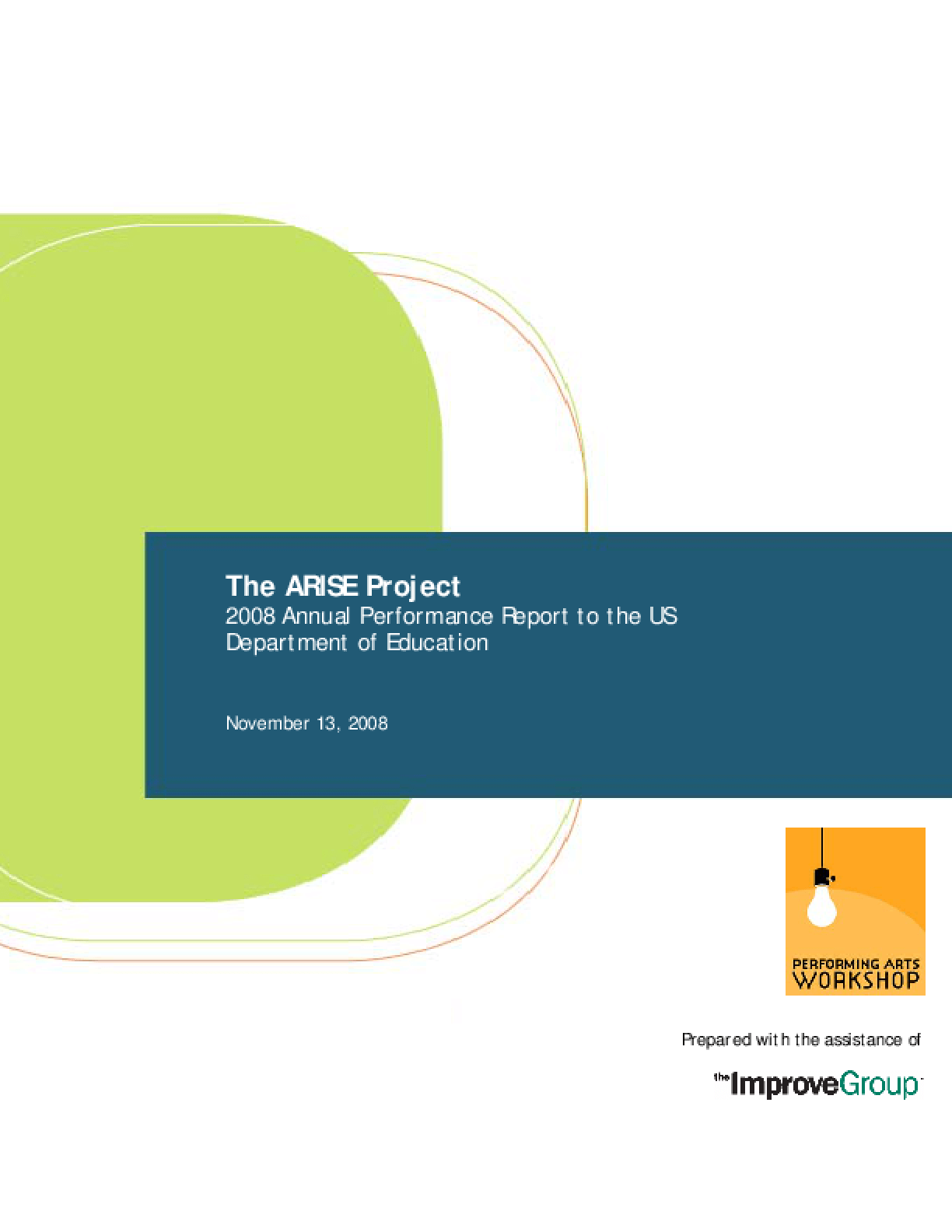ARISE 2008 Annual Performance Report to the US Department of Education