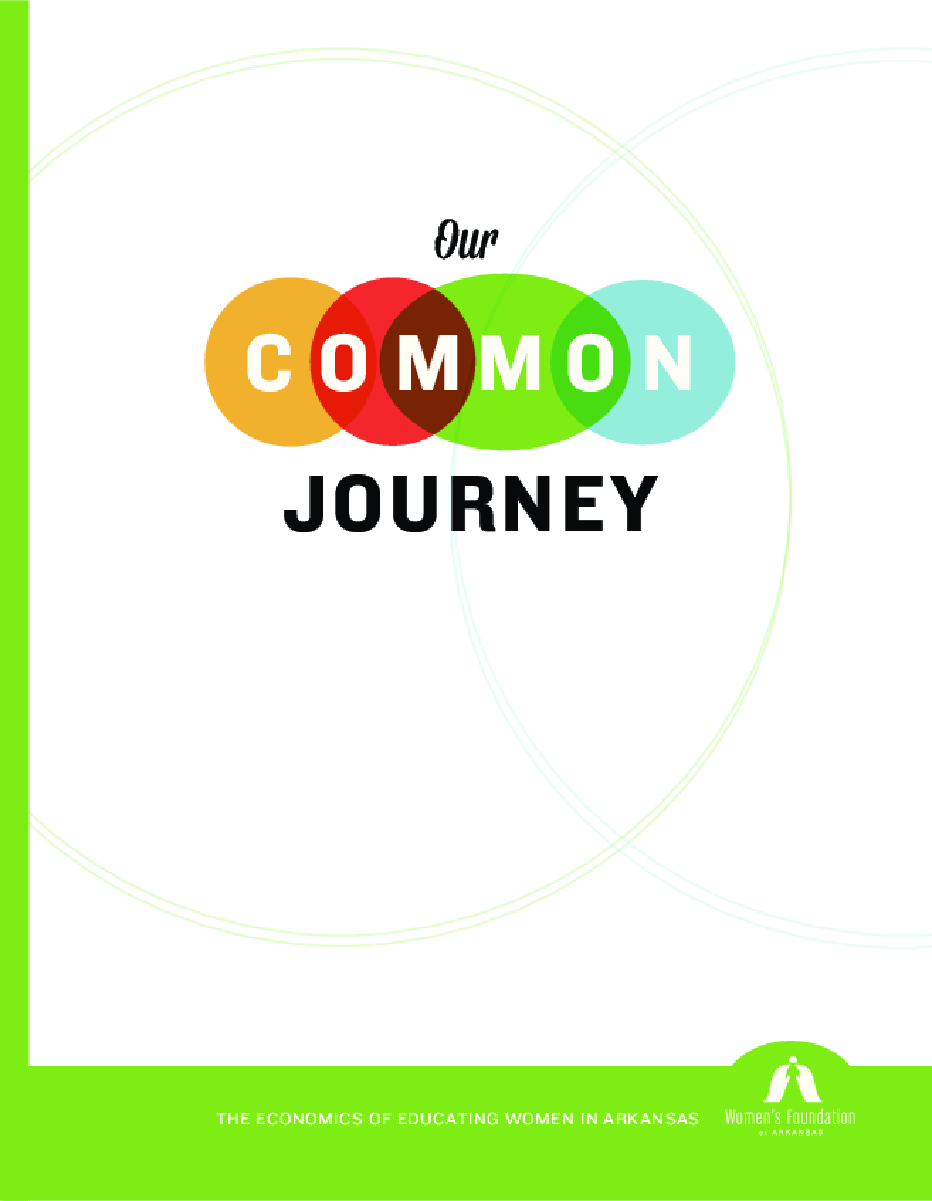 Our Common Journey: The Economics of Educating Women in Arkansas