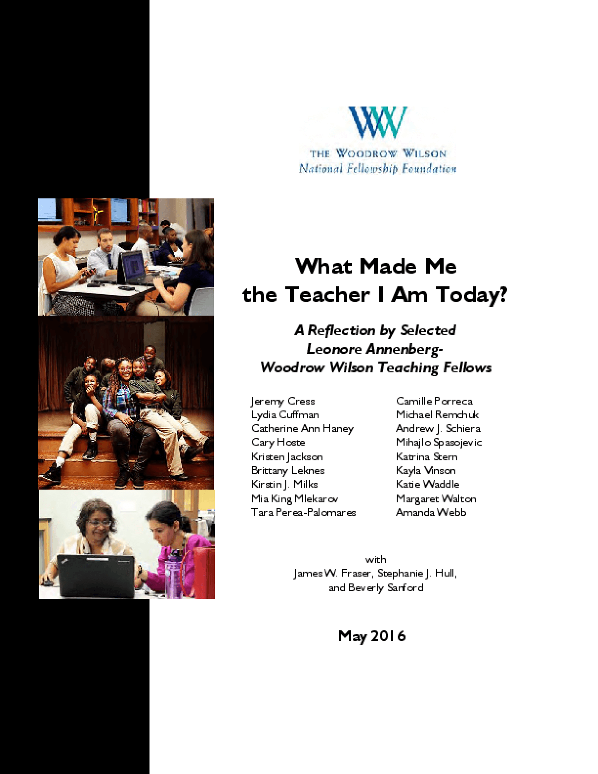 What Made Me the Teacher I Am Today? A Reflection by Selected Leonore Annenberg-Woodrow Wilson Teaching Fellows