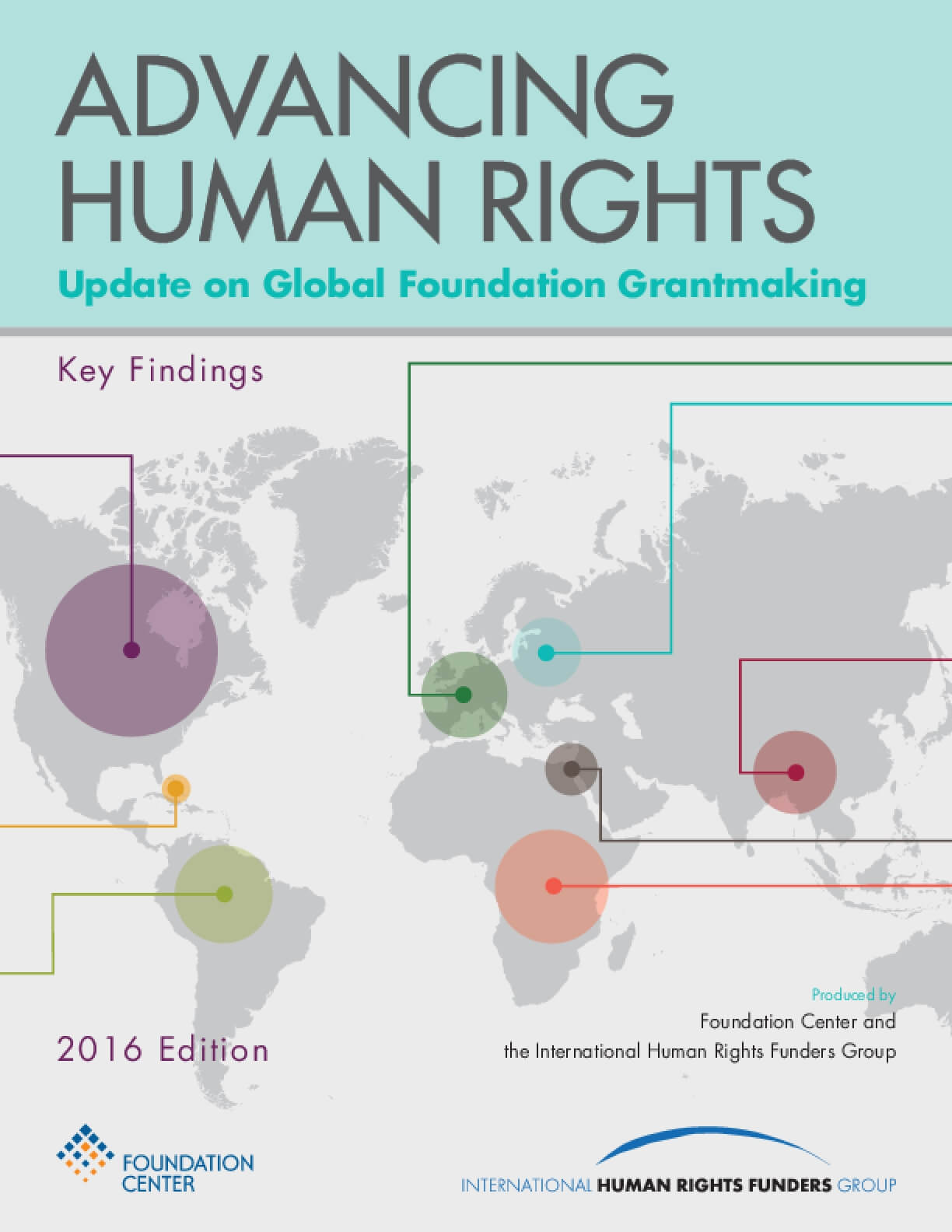 Advancing Human Rights: Update on Global Foundation Grantmaking, Key Findings - 2016 Edition