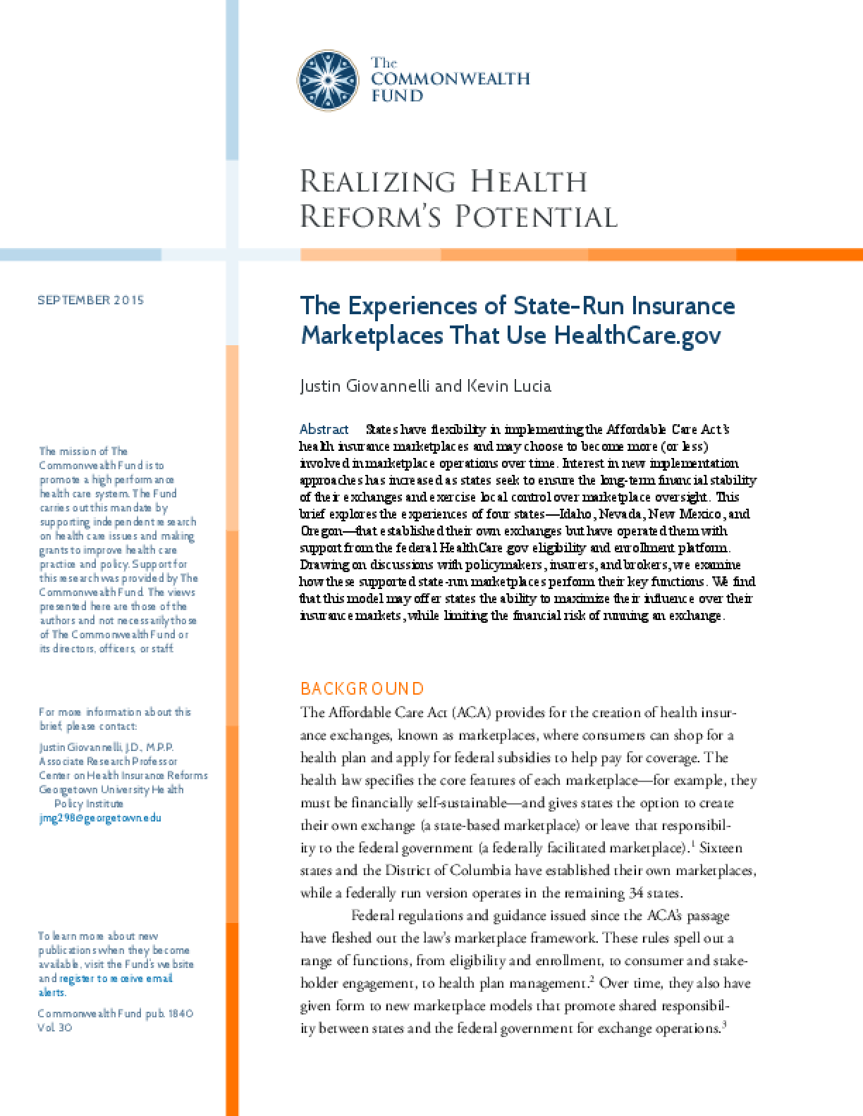 The Experiences of State-Run Insurance Marketplaces That Use HealthCare.gov