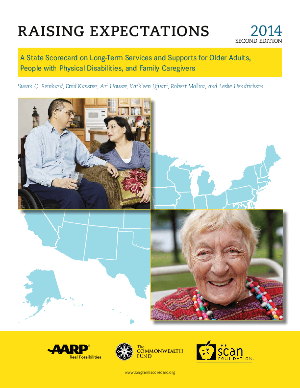 State Scorecard on Long-Term Services and Supports for Older Adults, People with Physical Disabilities, and Family Caregivers