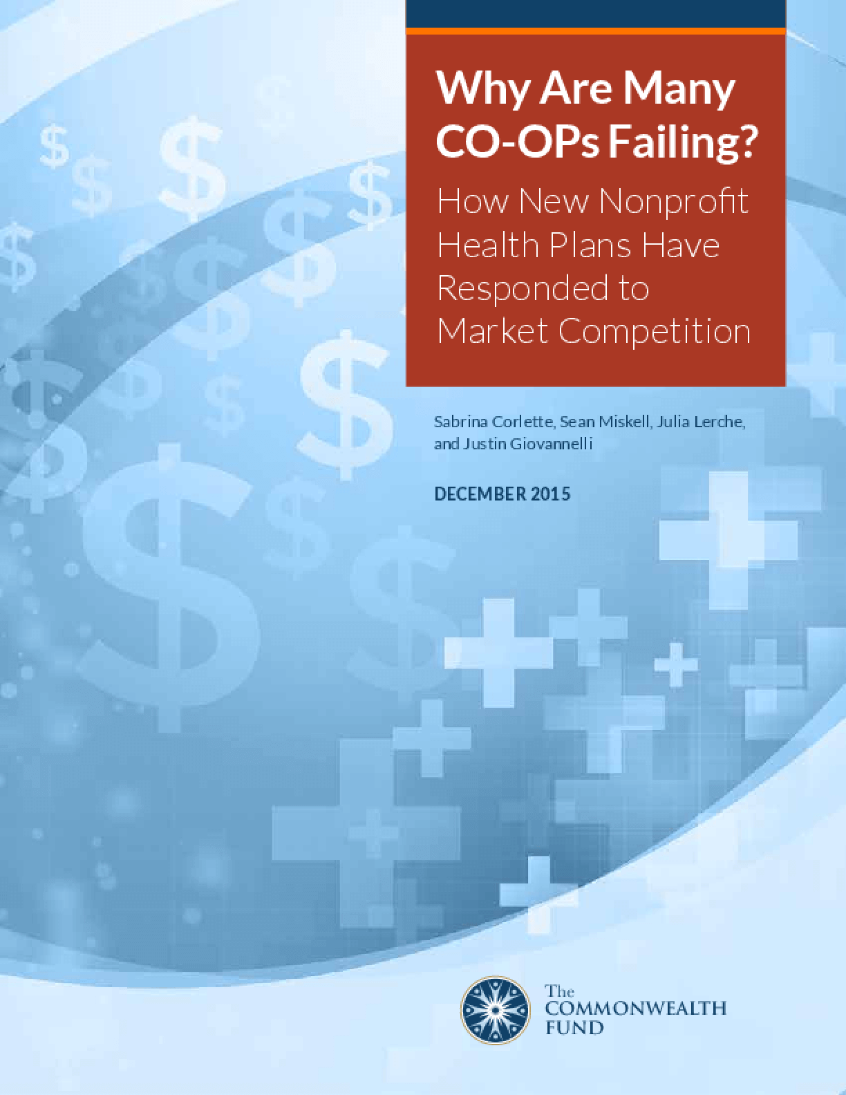 Why Are Many CO-OPs Failing? How New Nonprofit Health Plans Have Responded to Market Competition