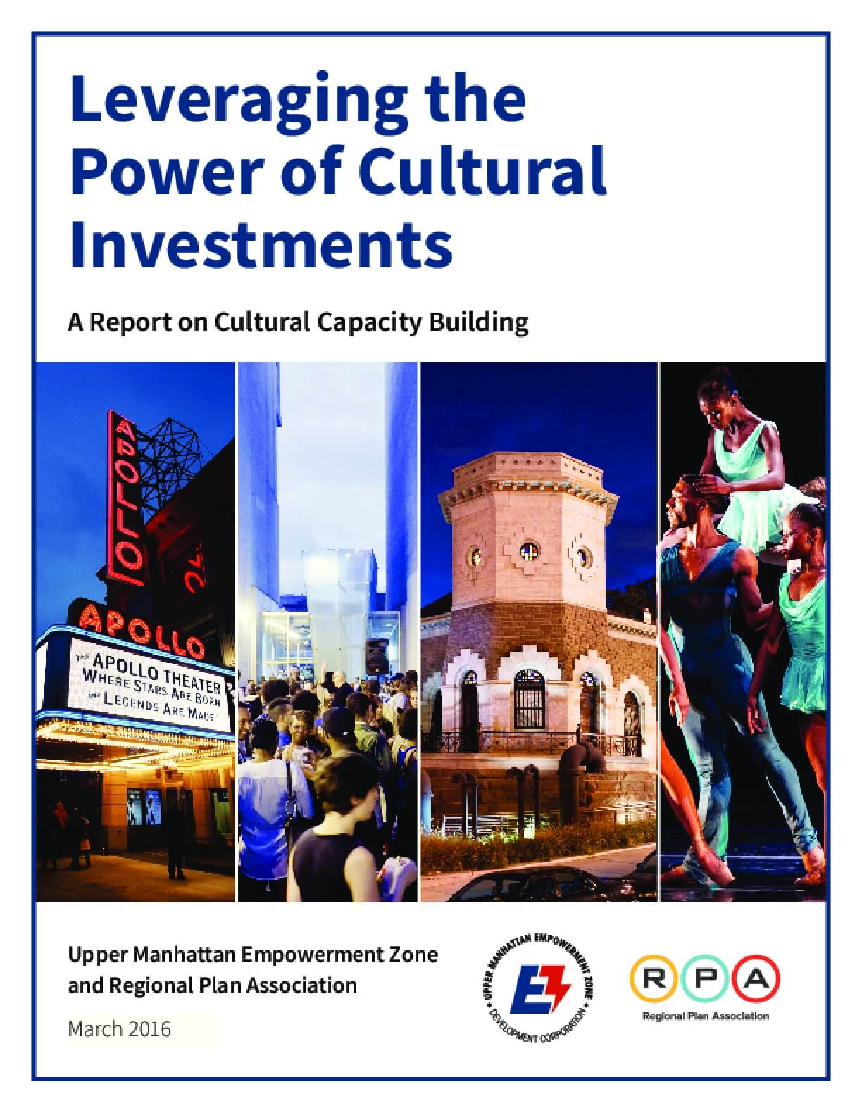 Leveraging the Power of Cultural Investments:  A Report on Cultural Capacity Building