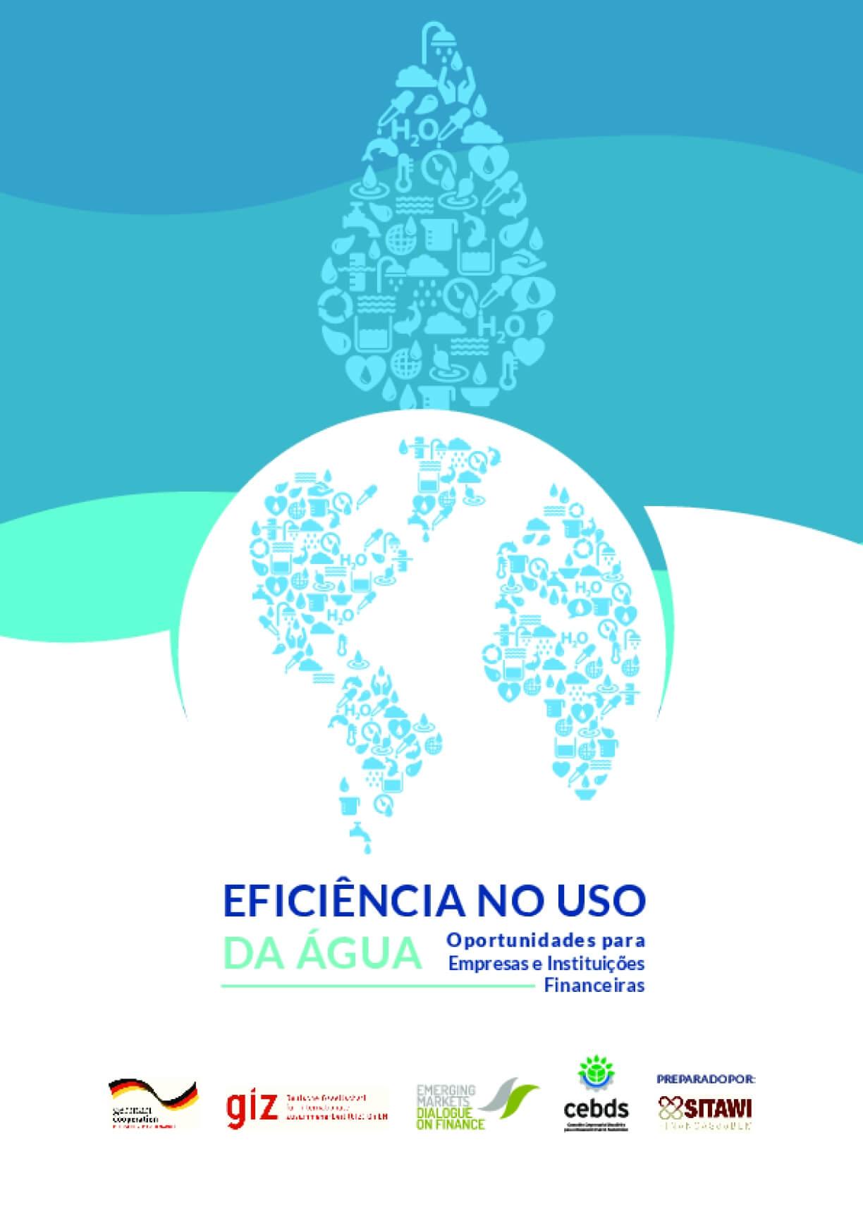 Eficiência no uso da água: oportunidades para empresas e instituições financeiras