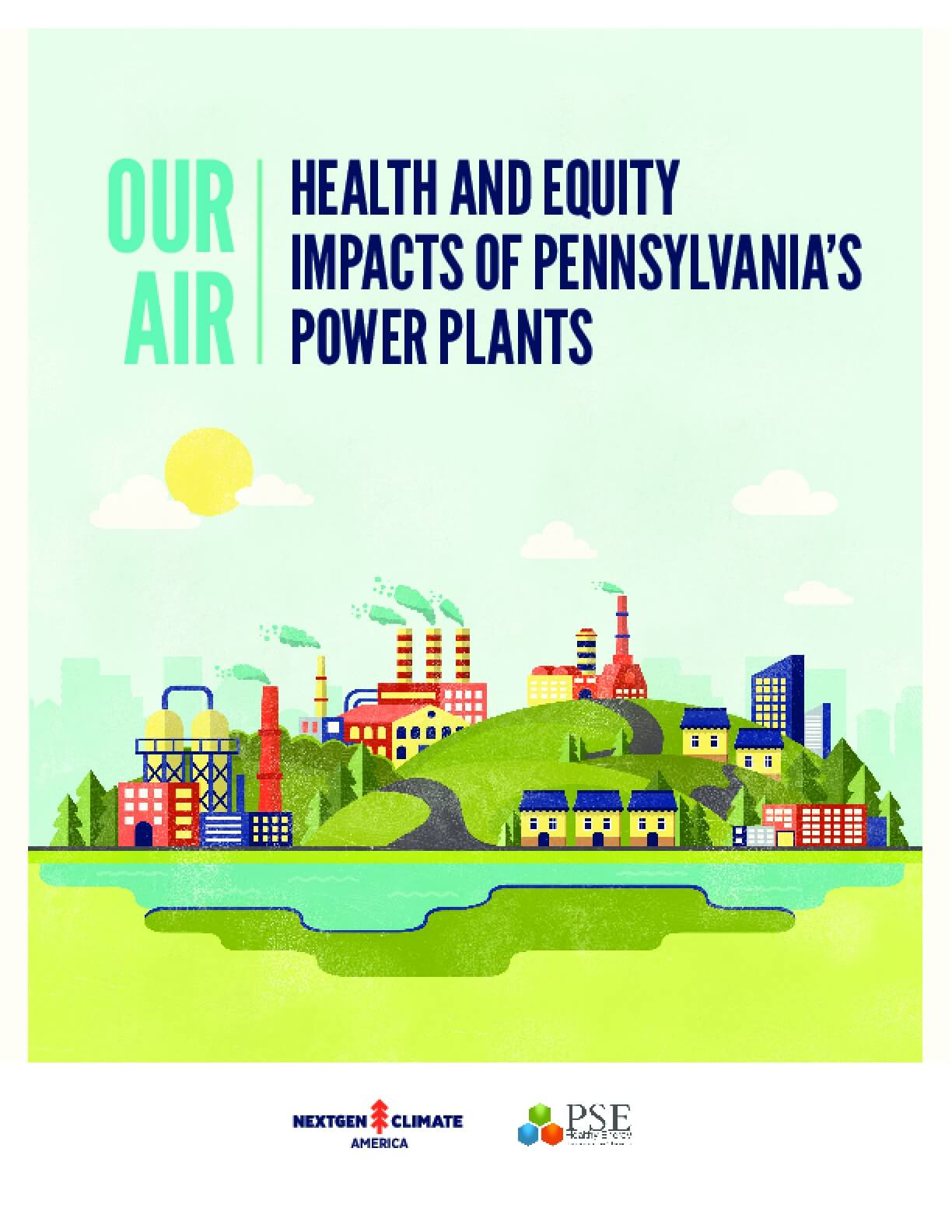 Our Air: Health and Equity Impacts of Pennsylvania's Power Plants