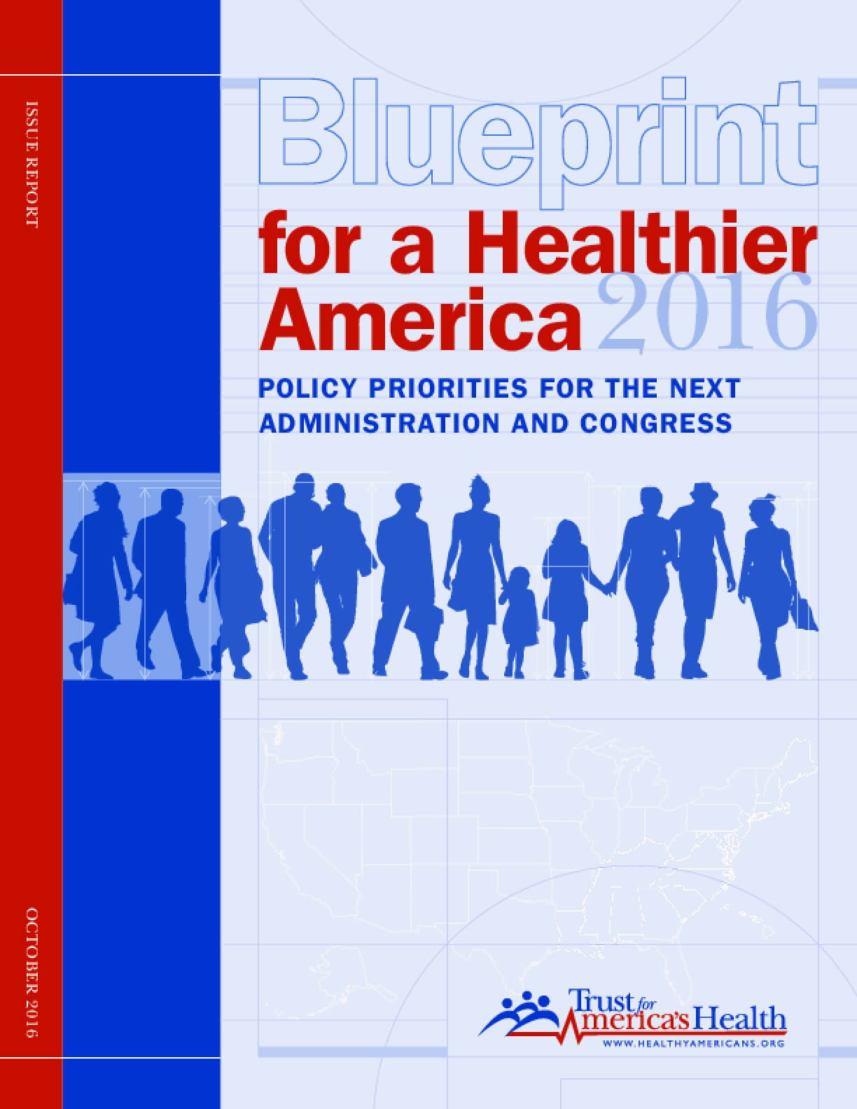 Blueprint for a Healthier America 2016: Policy Priorities for the Next Administration and Congress
