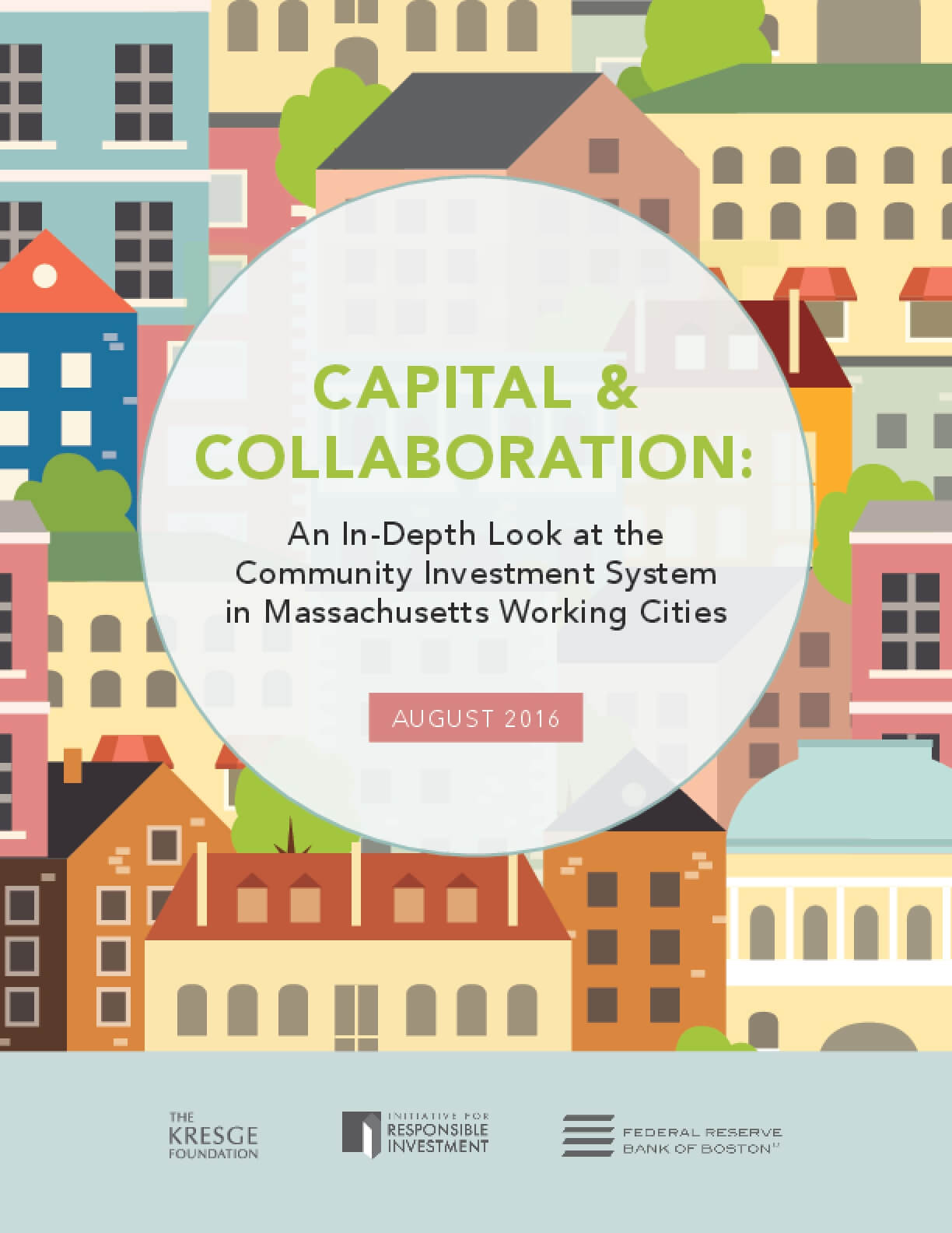 Capital Collaboration: An In-Depth Look at the Community Investment System in Massachusetts Working Cities