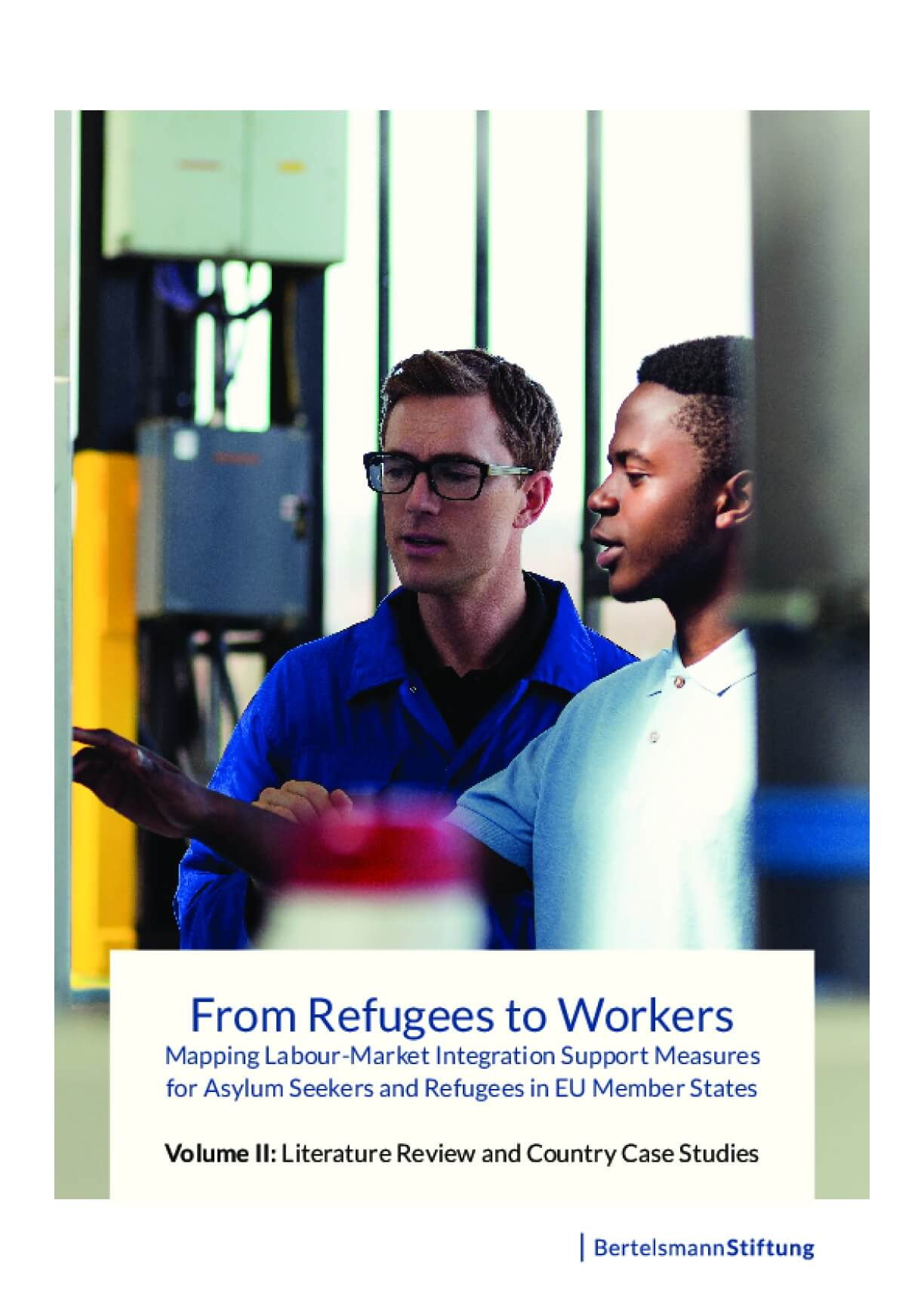 From Refugees to Workers: Mapping Labour-Market Integration Support Measures for Asylum Seekers and Refugees in EU Member States - Volume II: Literature Review and Country Case Studies