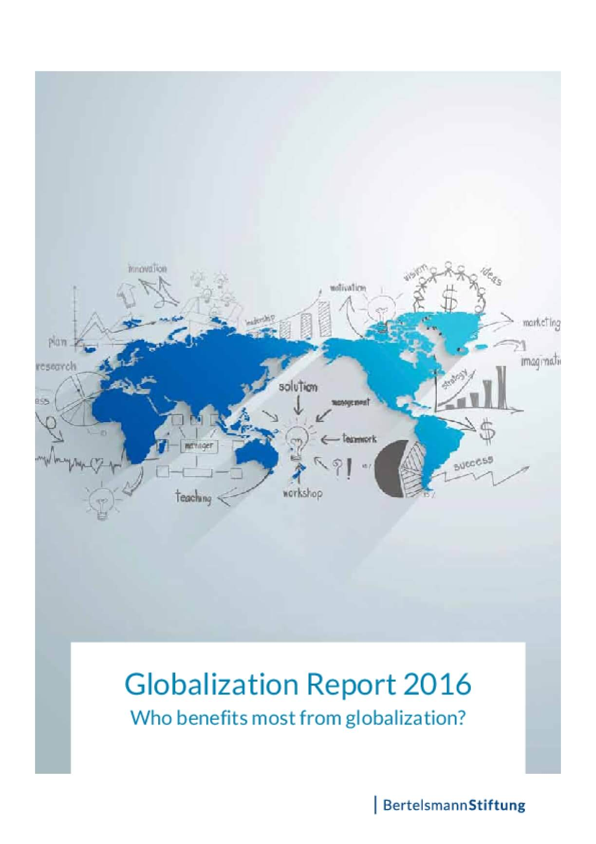 Globalization Report 2016: Who Benefits Most from Globalization?