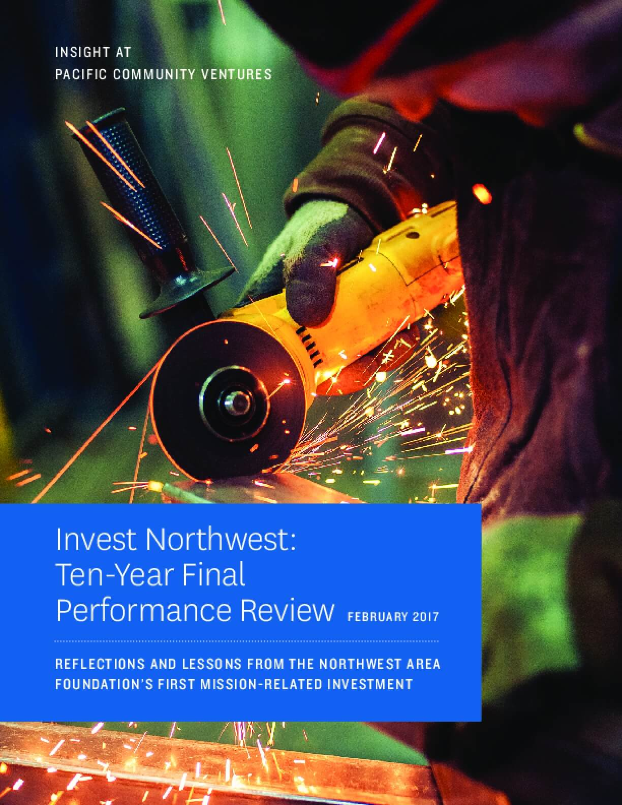 Invest Northwest Ten Year Performance Review