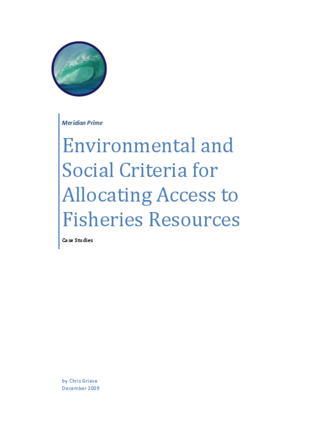 Environmental and Social Criteria for Allocating Access to Fisheries Resources