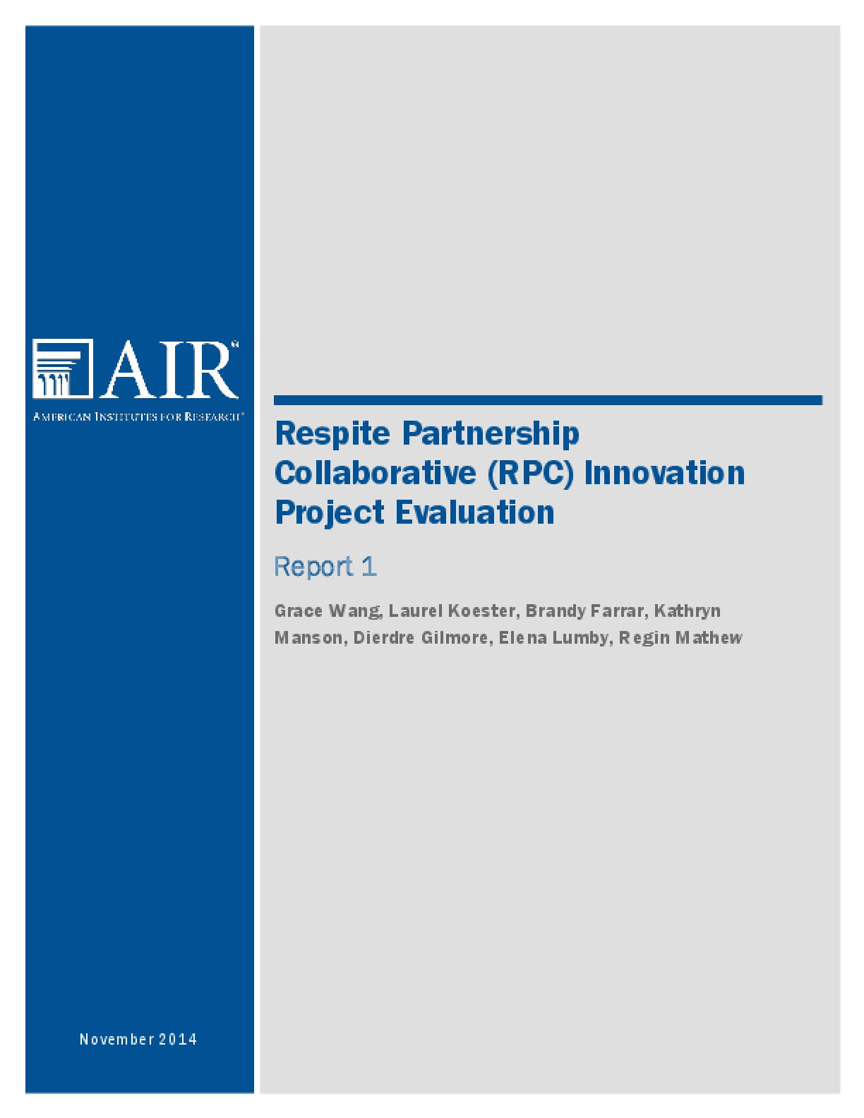 Respite Partnership Collaborative (RPC) Innovation Project Evaluation: Report 1
