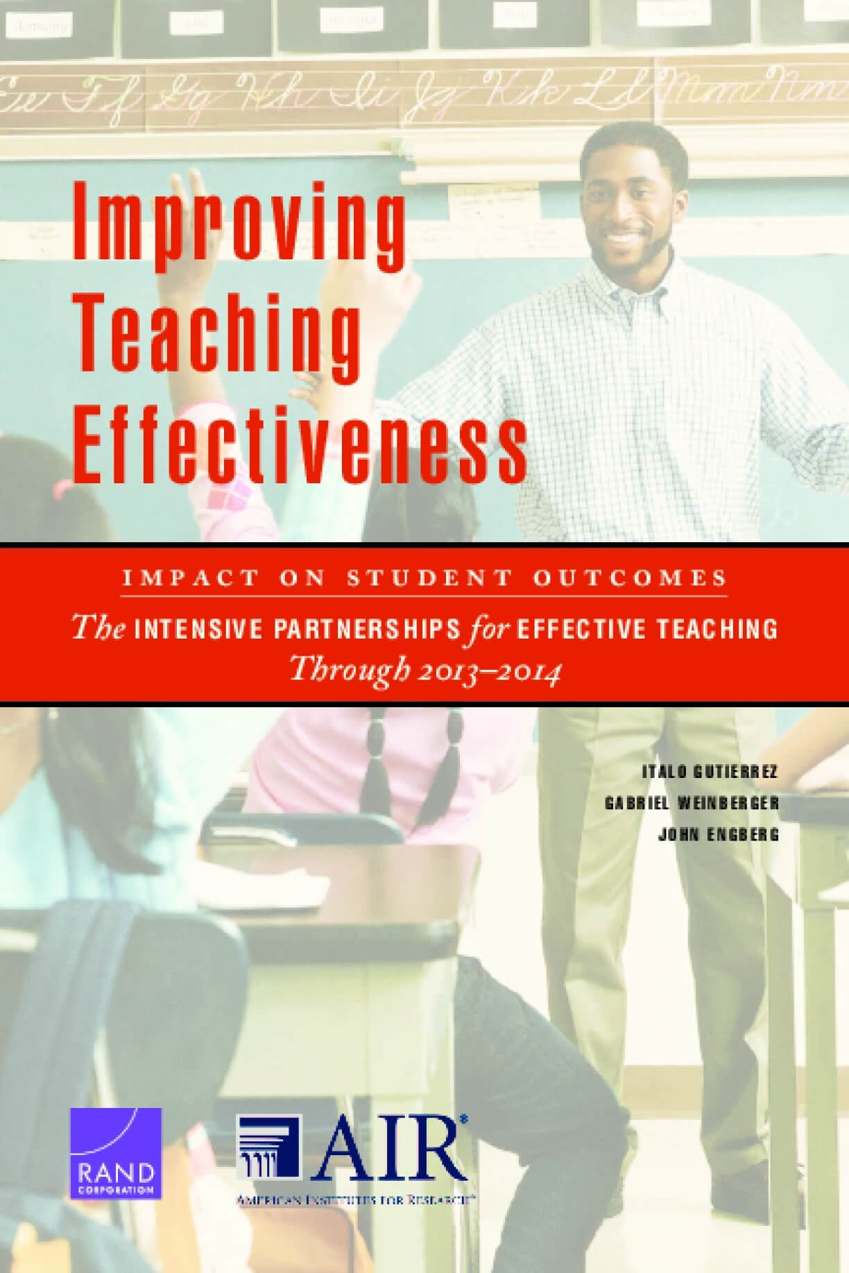 Improving Teaching Effectiveness: Impact on Student Outcomes, The Intensive Partnerships for Effective Teaching Through 2013–2014